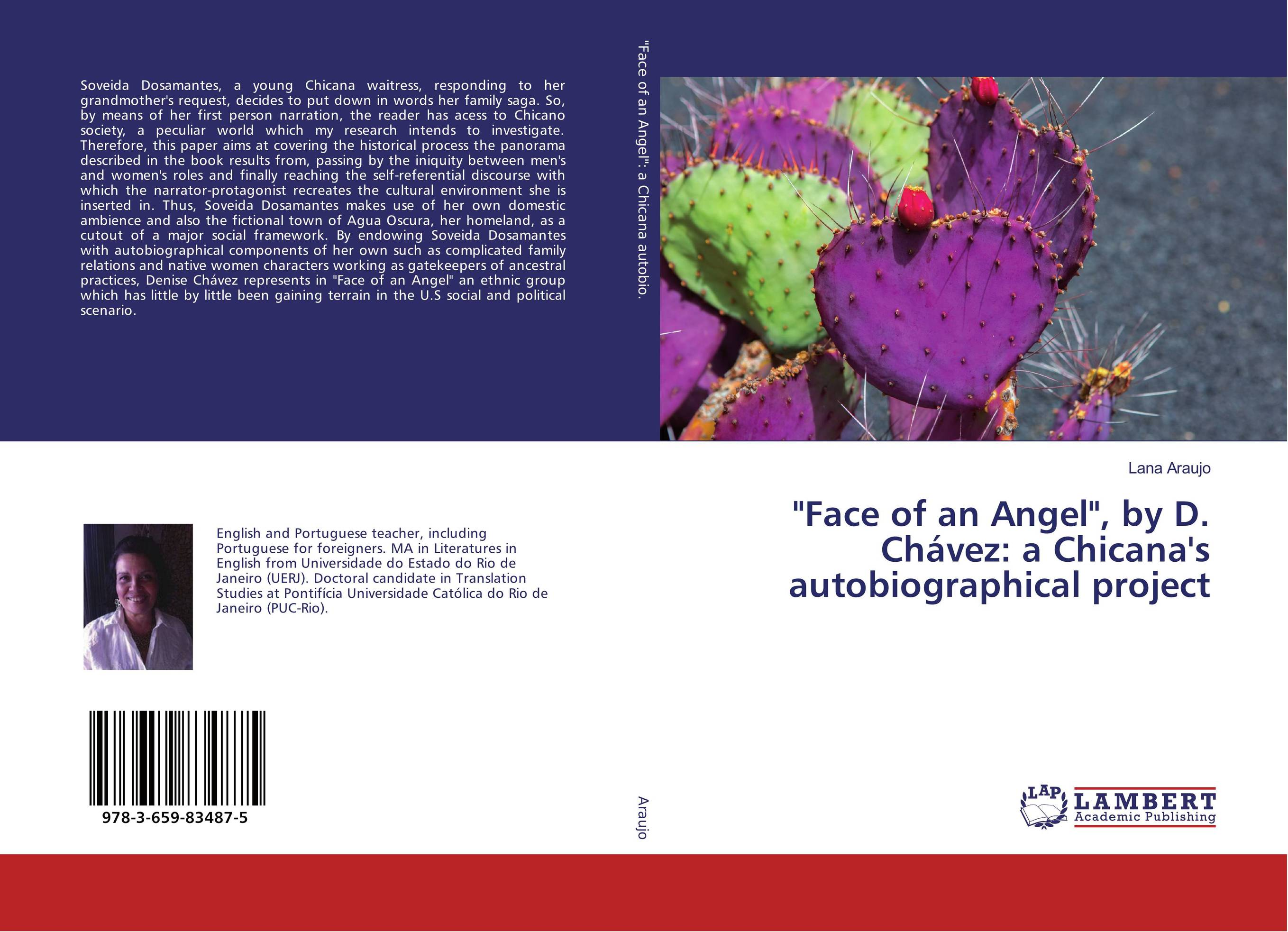 Face of an Angel, by D. Chavez: a Chicana's autobiographical project to seduce an angel
