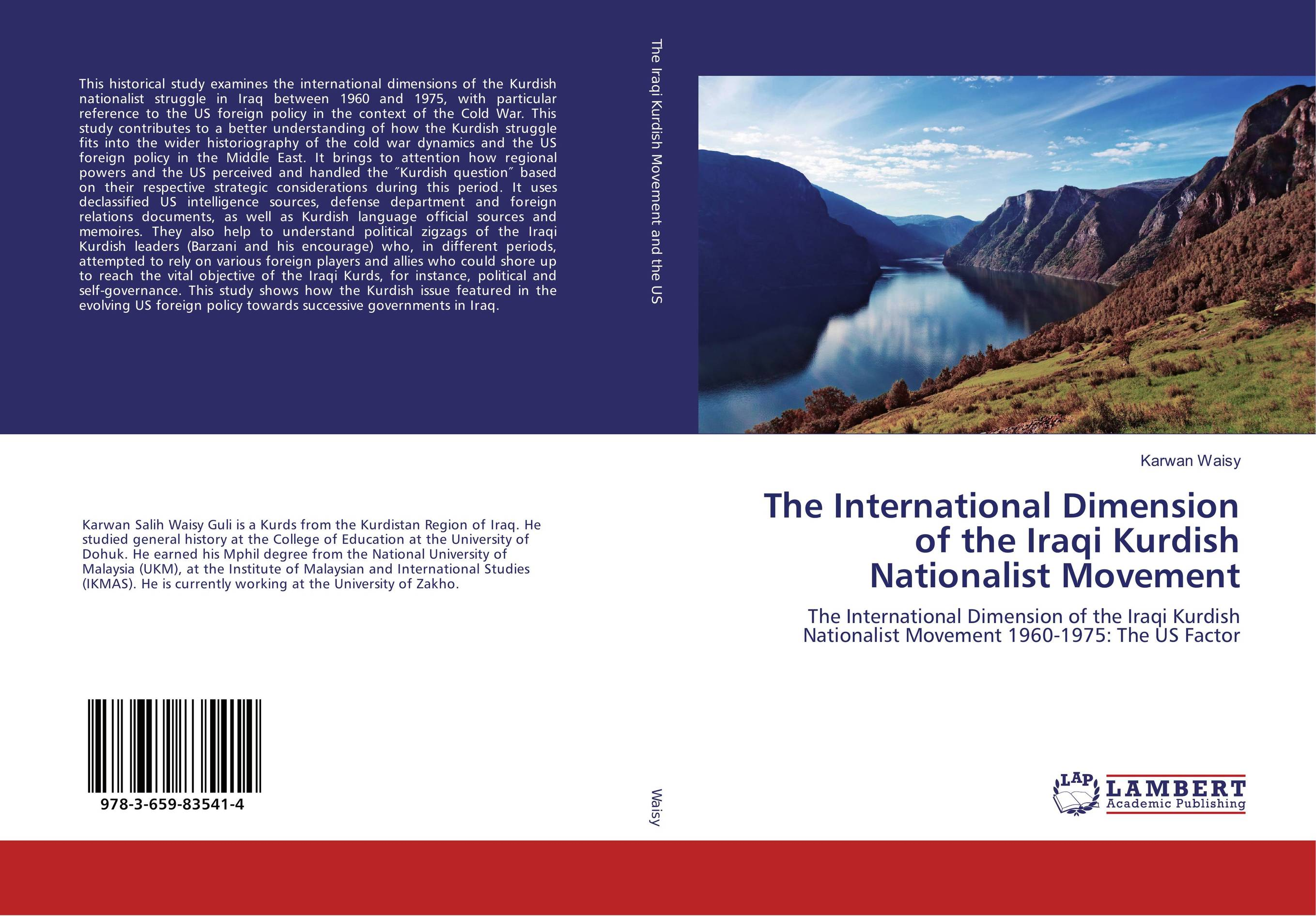 The International Dimension of the Iraqi Kurdish Nationalist Movement a comparative study of middle eastern foreign policy and intelligence