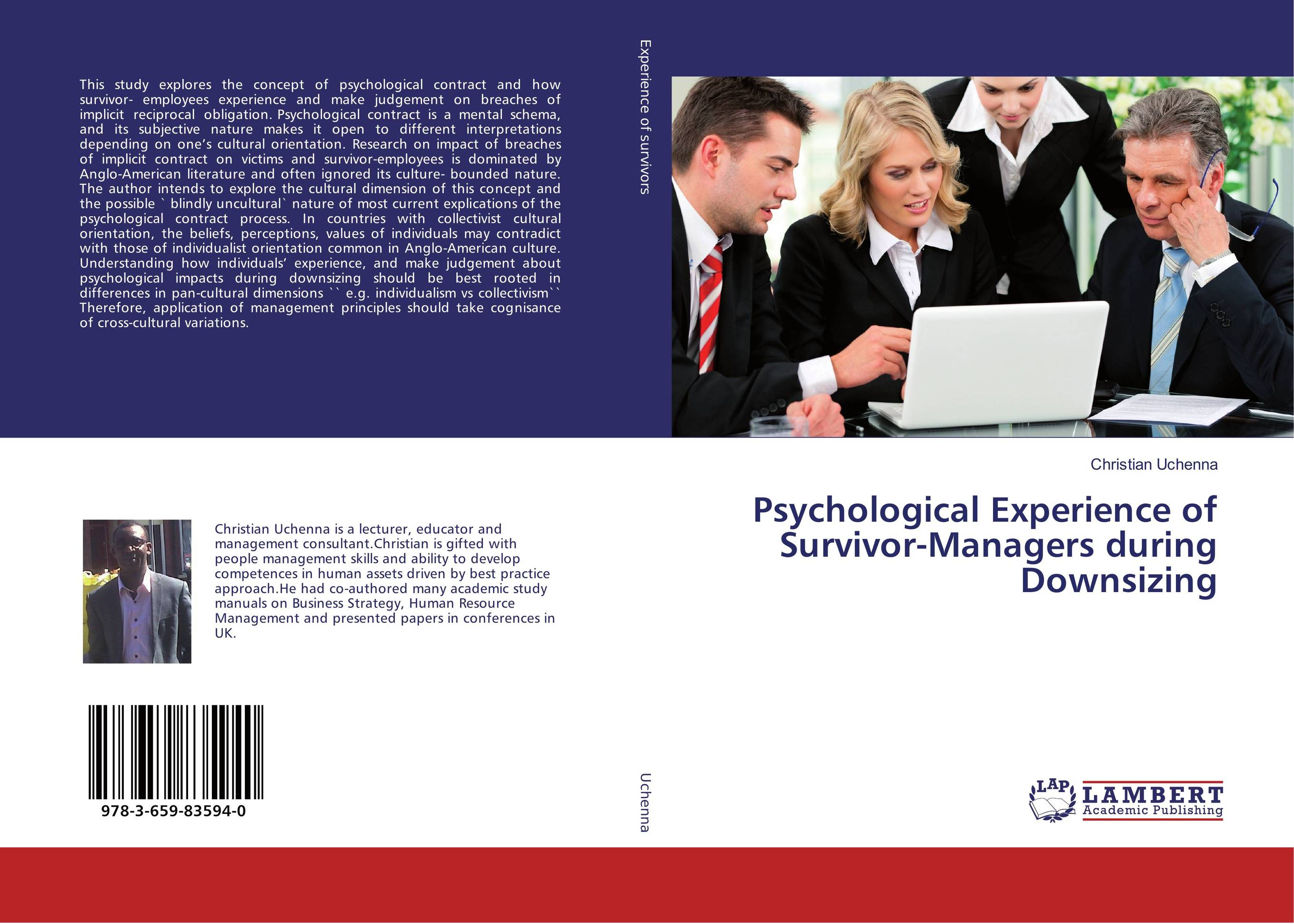 Psychological Experience of Survivor-Managers during Downsizing khaled el sayed hotel franchise agreements and the psychological contract