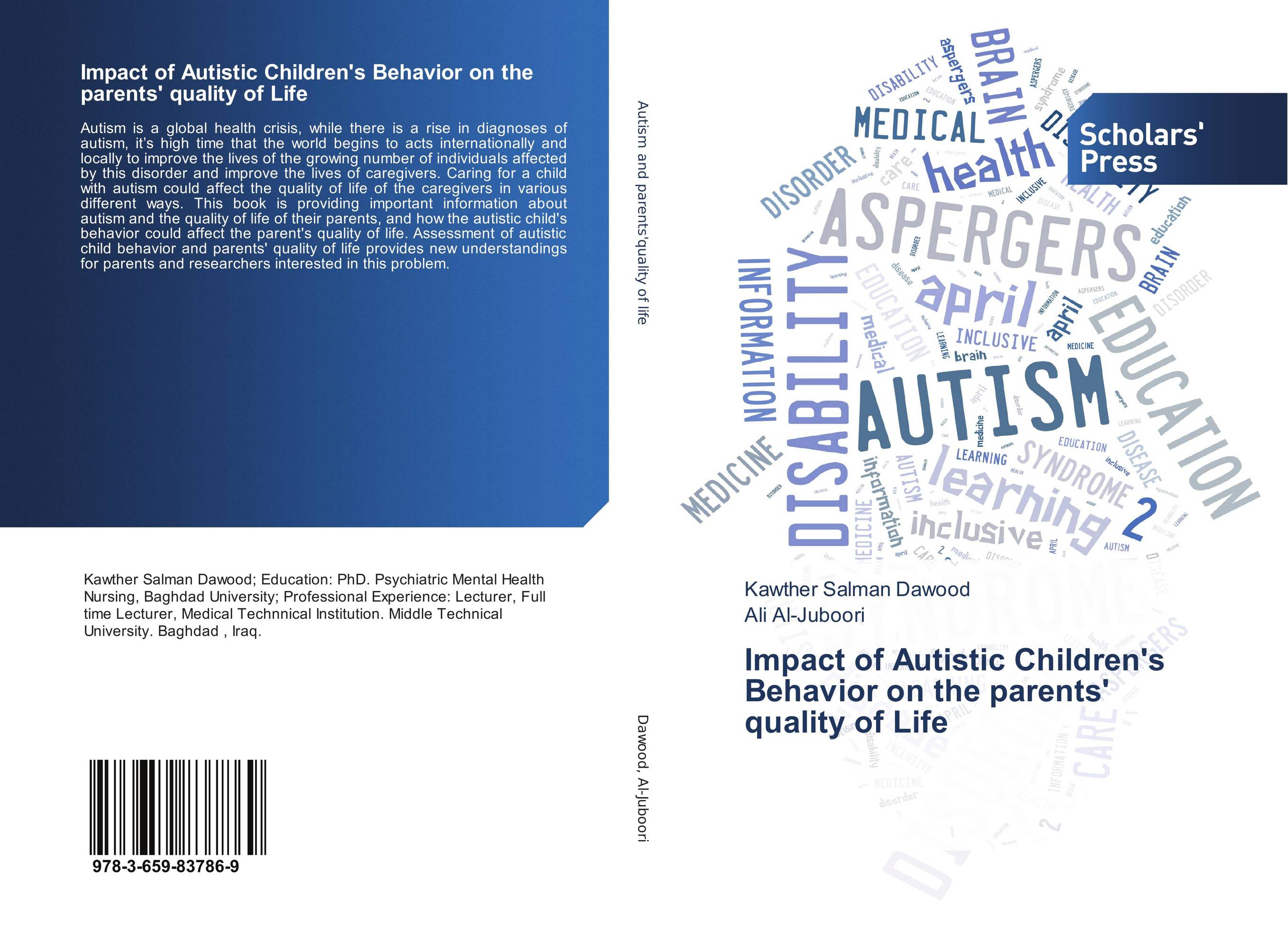 Impact of Autistic Children's Behavior on the parents' quality of Life reasoning behaviour across the autism and psychosis continuums