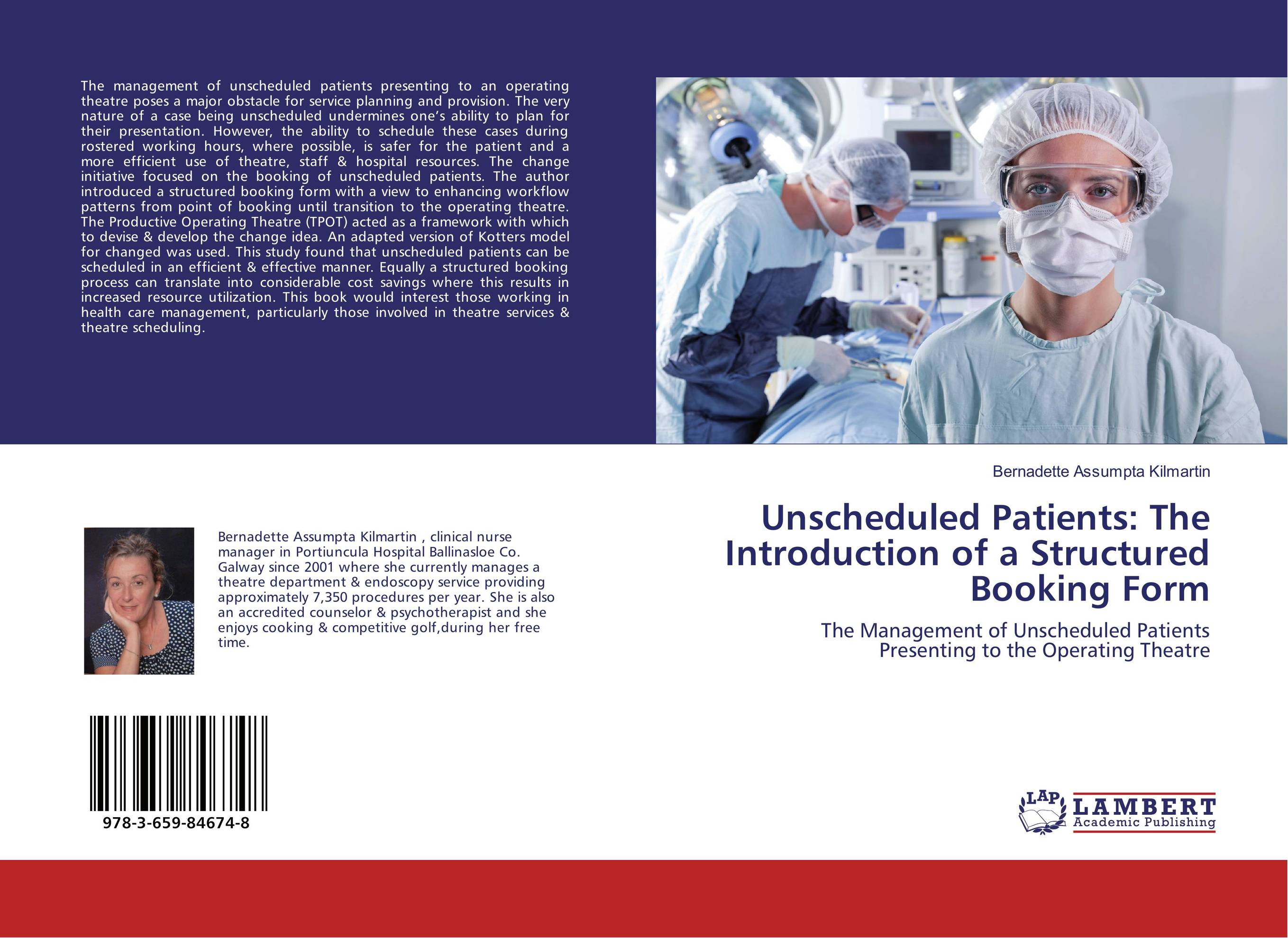 Unscheduled Patients: The Introduction of a Structured Booking Form
