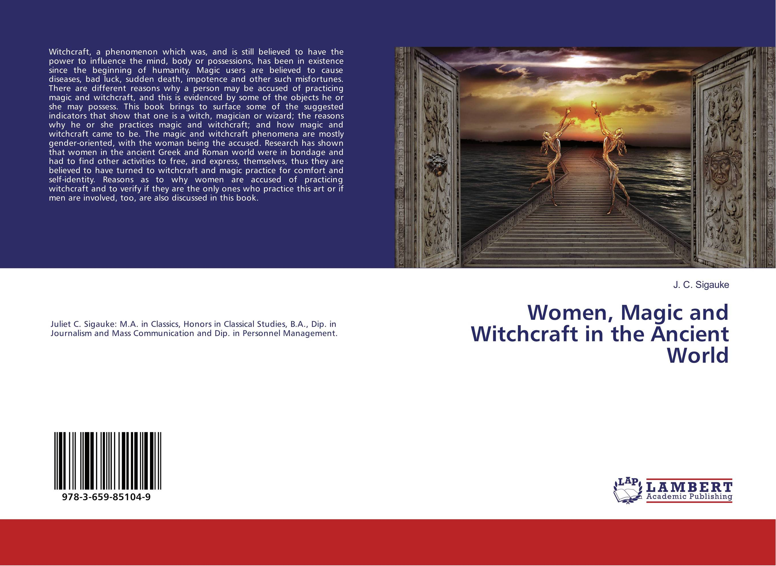 Women, Magic and Witchcraft in the Ancient World seeing things as they are