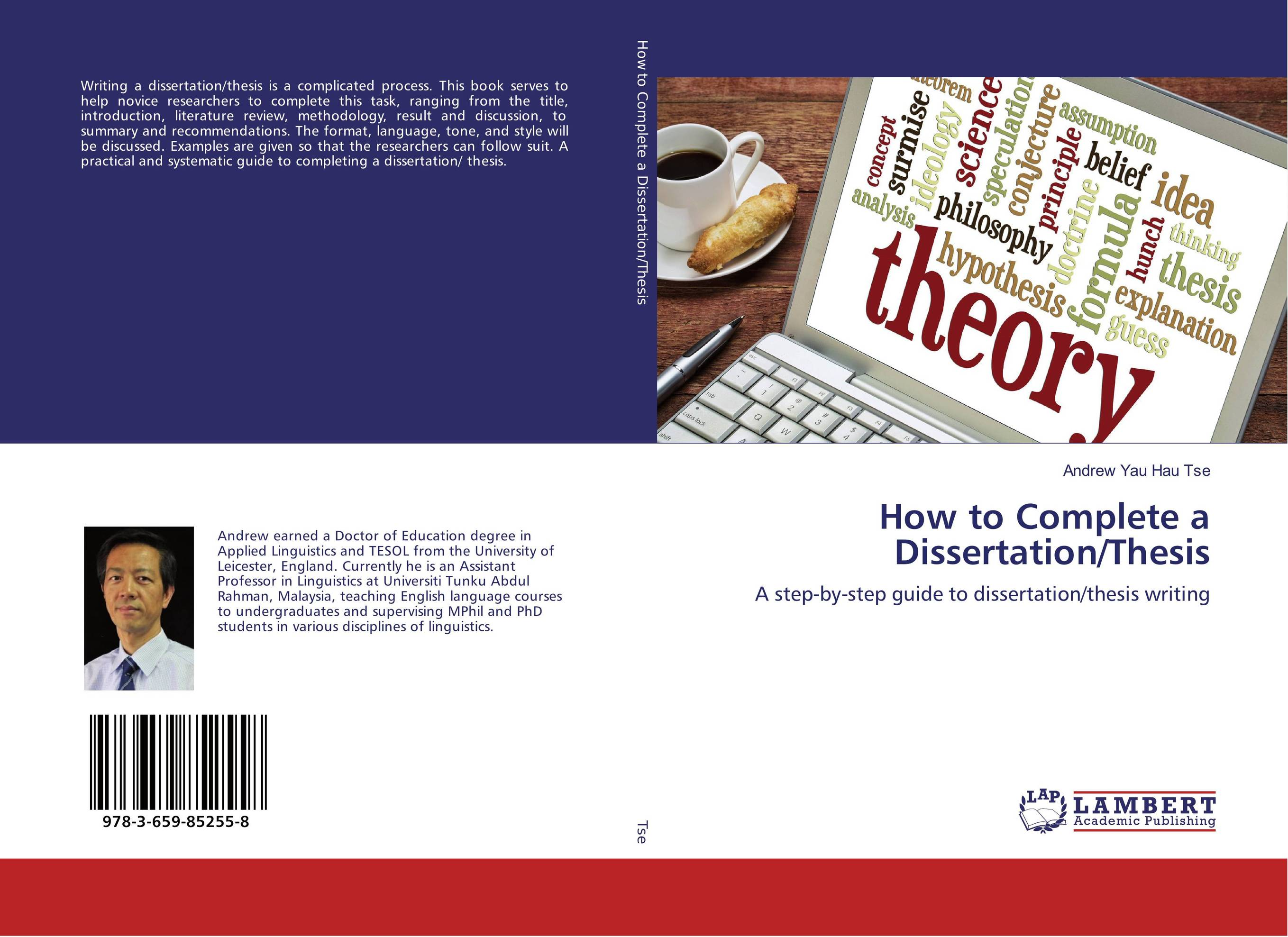 How to Complete a Dissertation/Thesis