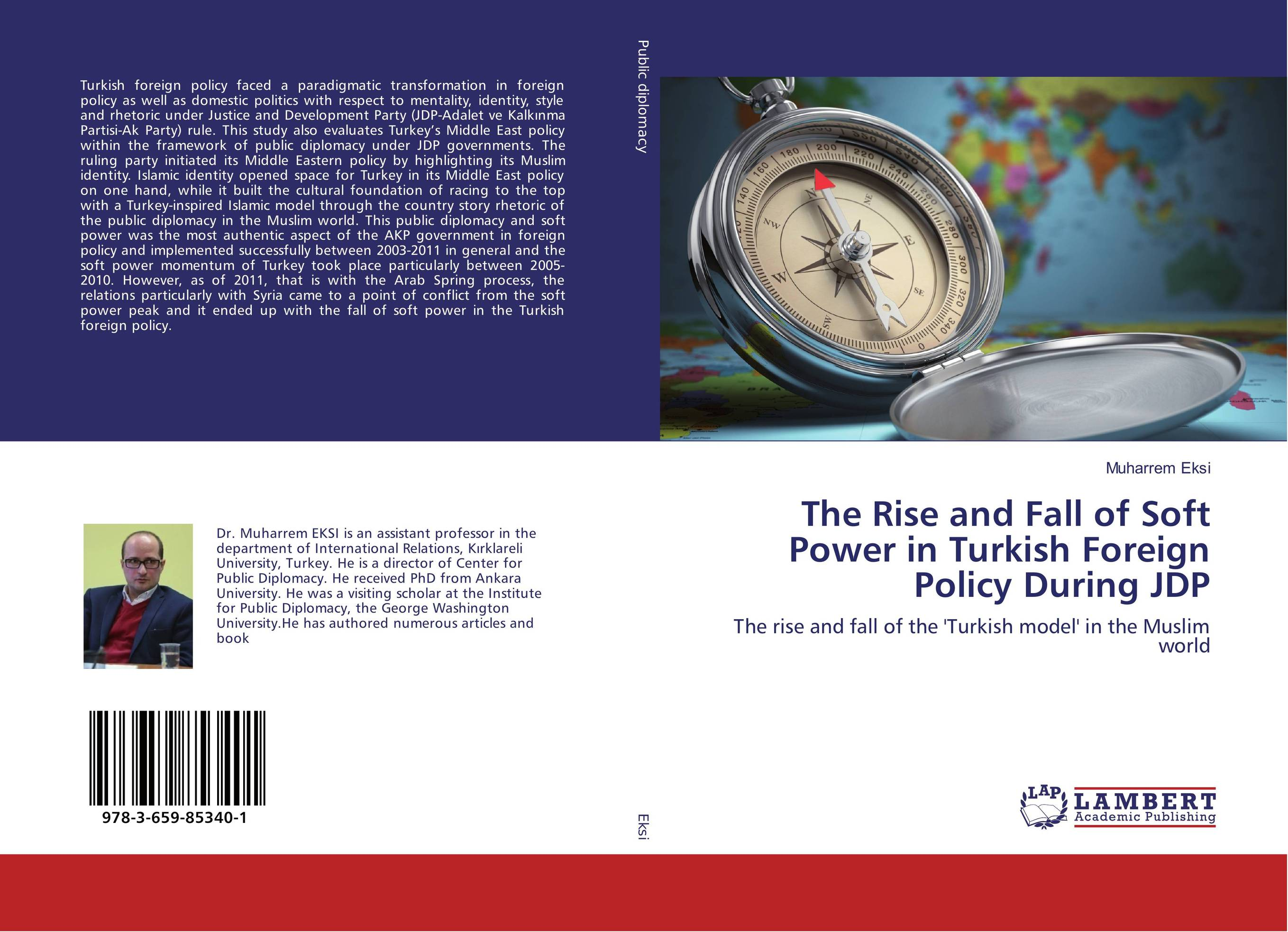 The Rise and Fall of Soft Power in Turkish Foreign Policy During JDP купить