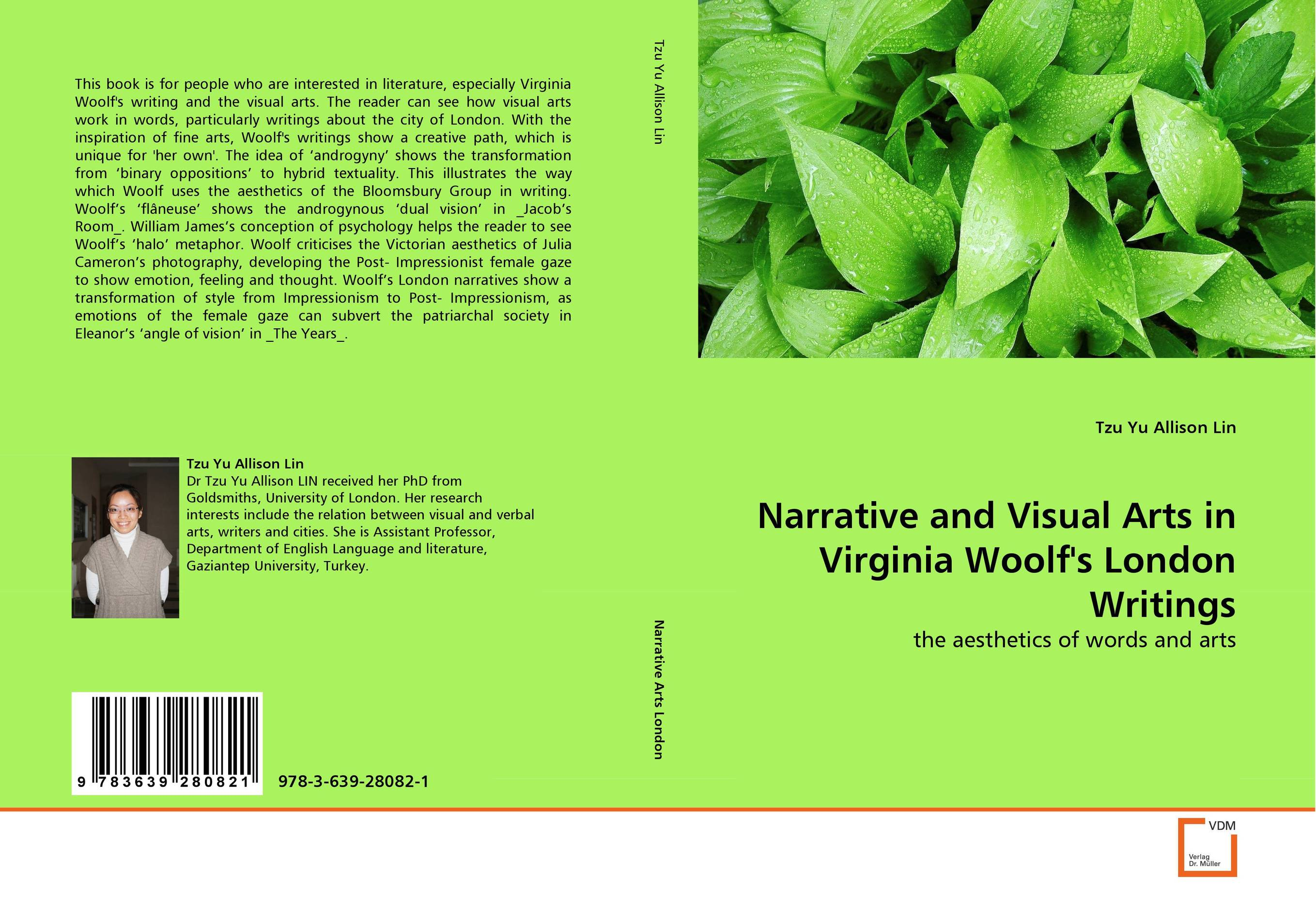 Narrative and Visual Arts in Virginia Woolf''s London Writings