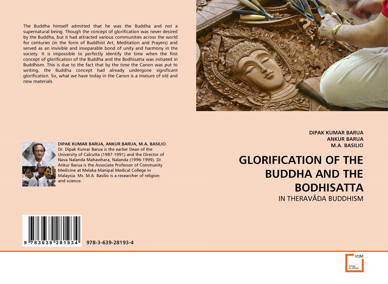 GLORIFICATION OF THE BUDDHA AND THE BODHISATTA