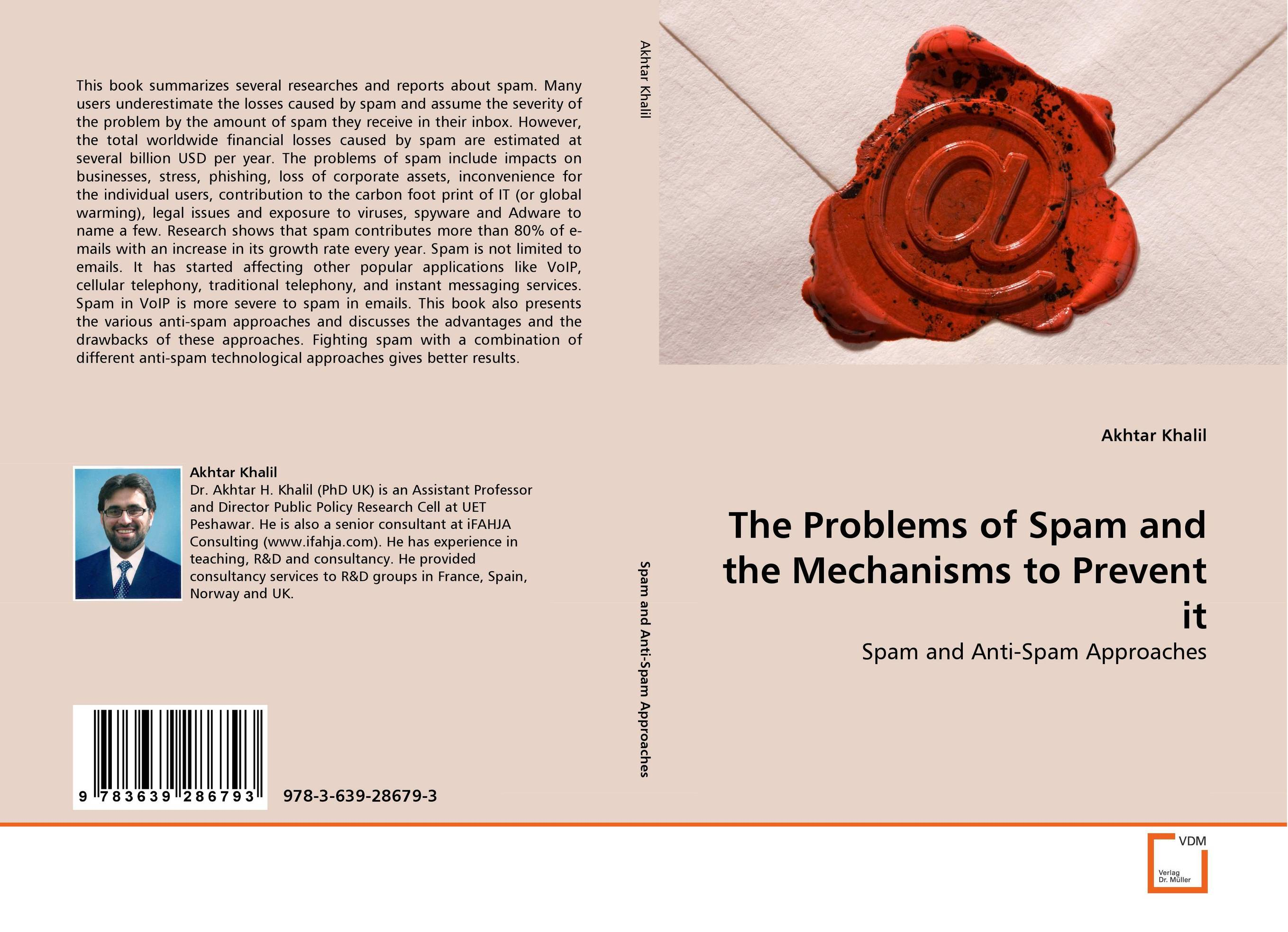 The Problems of Spam and the Mechanisms to Prevent it