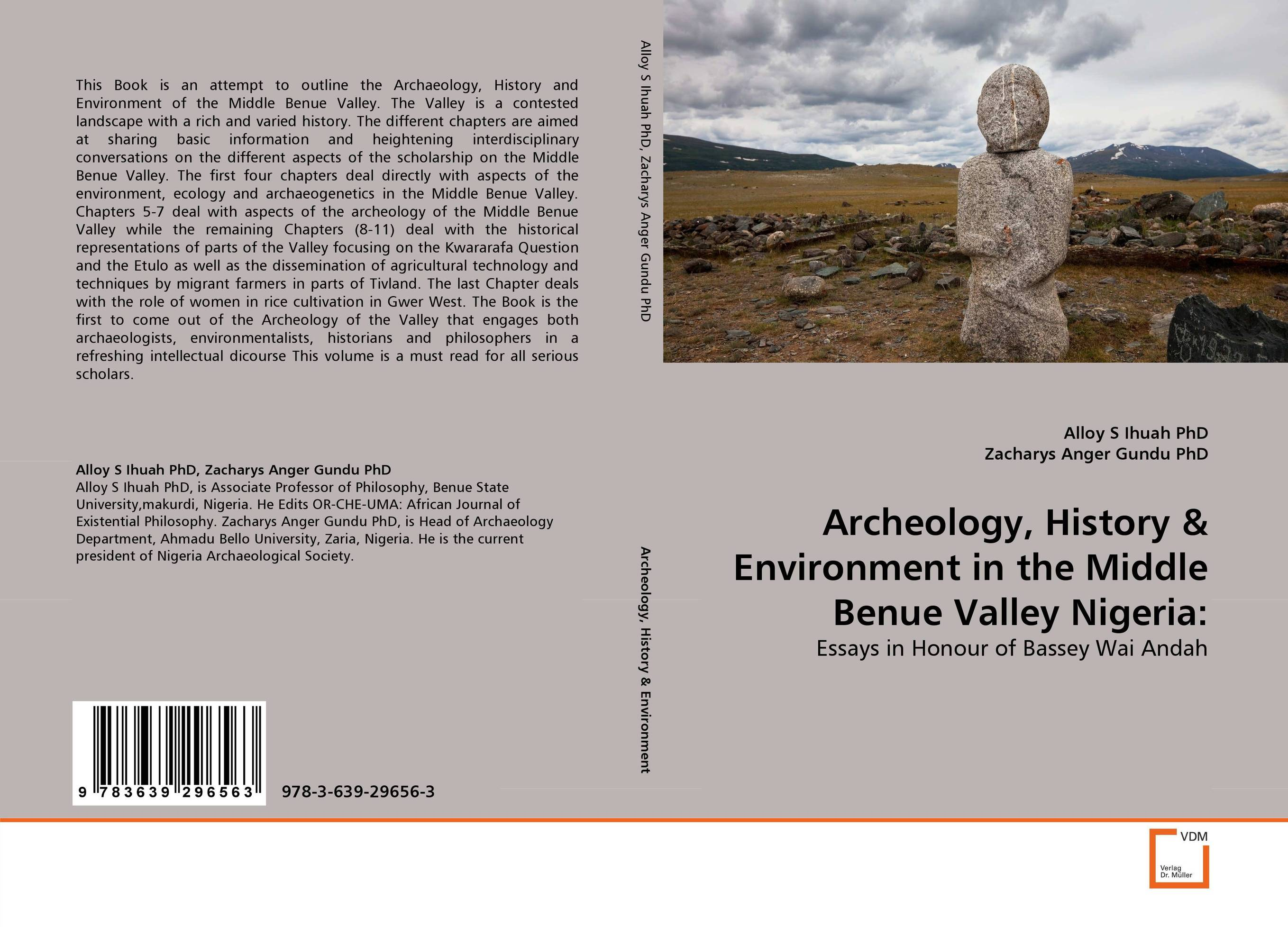 Archeology, History & Environment in the Middle Benue Valley Nigeria: a history of the world in 10 1 2 chapters