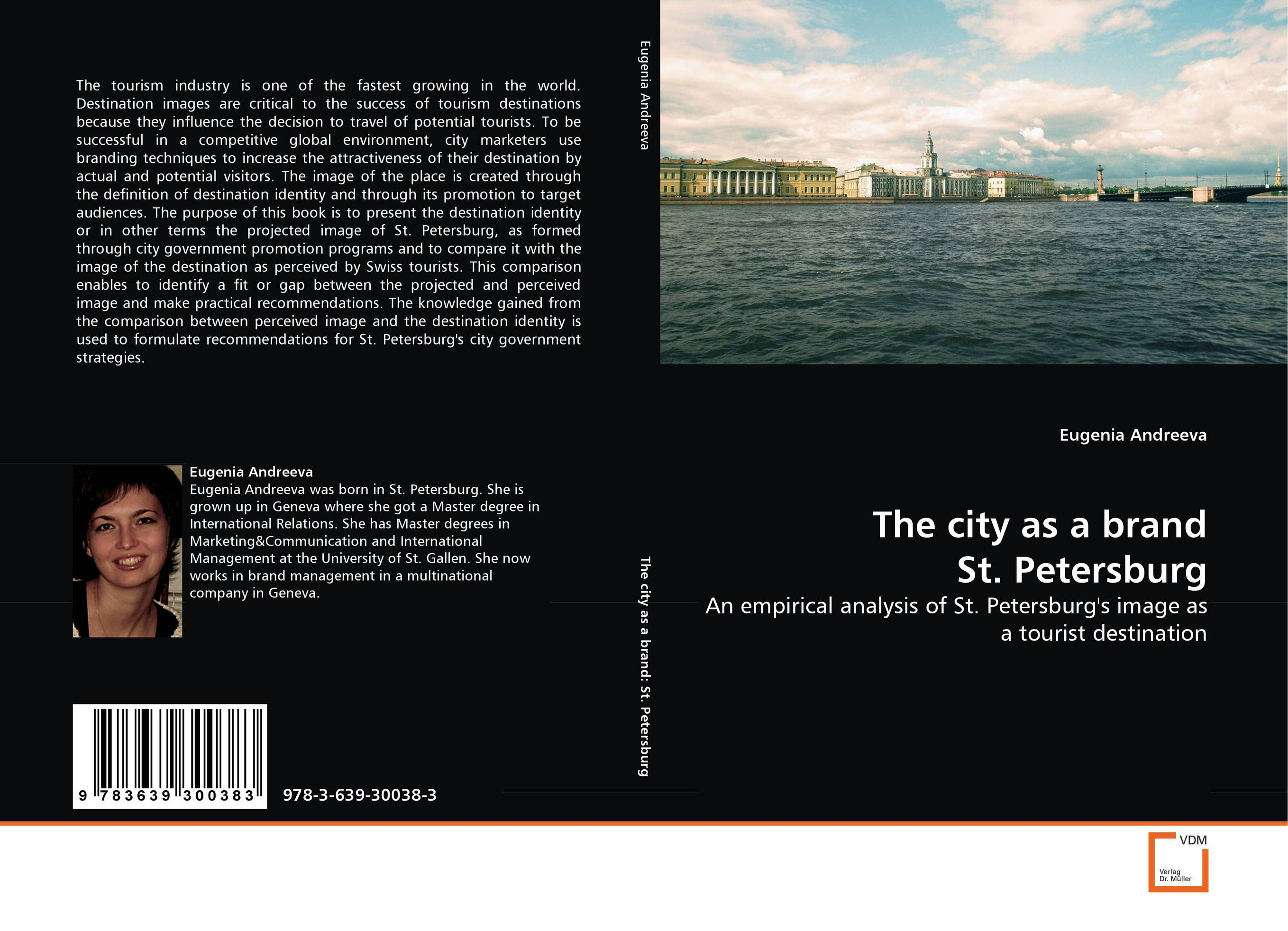 The city as a brand St. Petersburg internet as a potential tool for destination branding