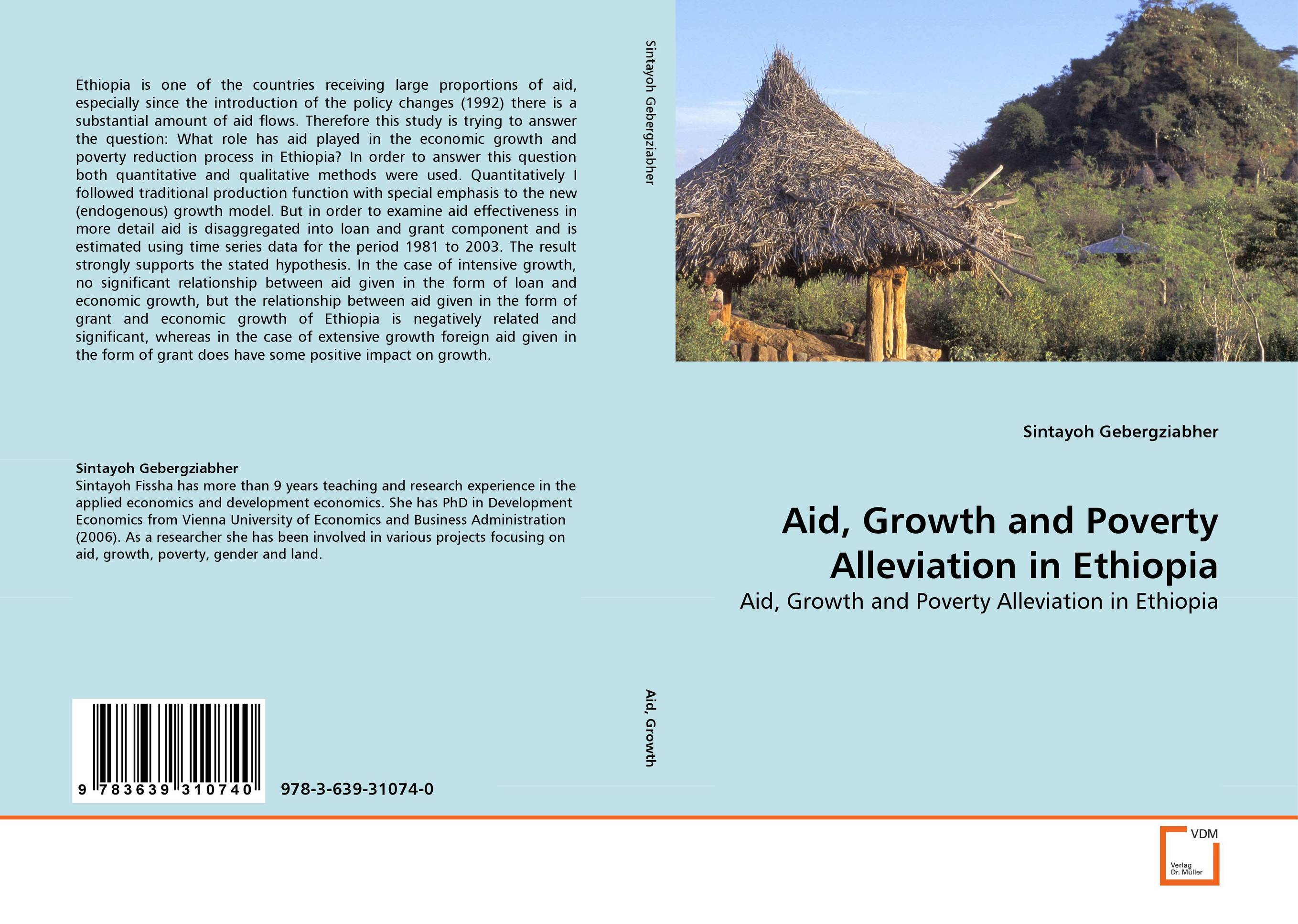 Aid, Growth and Poverty Alleviation in Ethiopia developmental state and economic transformation the case of ethiopia