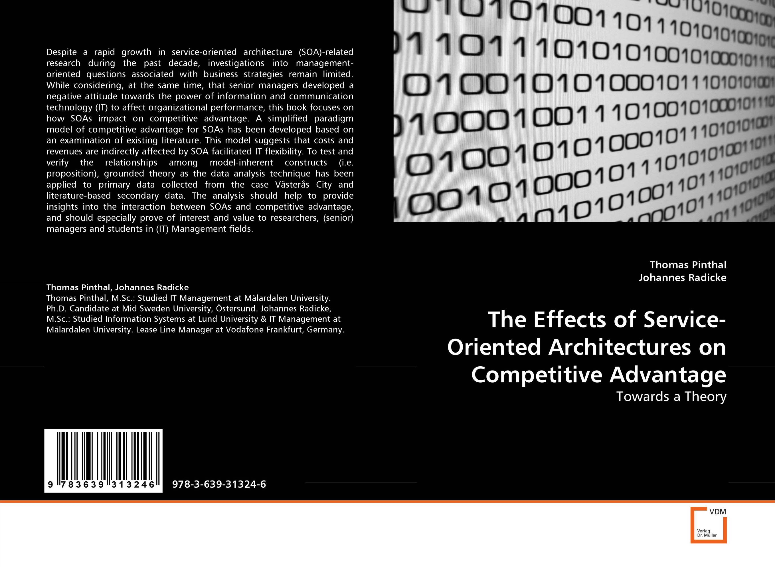 The Effects of Service-Oriented Architectures on Competitive Advantage two tier security framework for service oriented systems