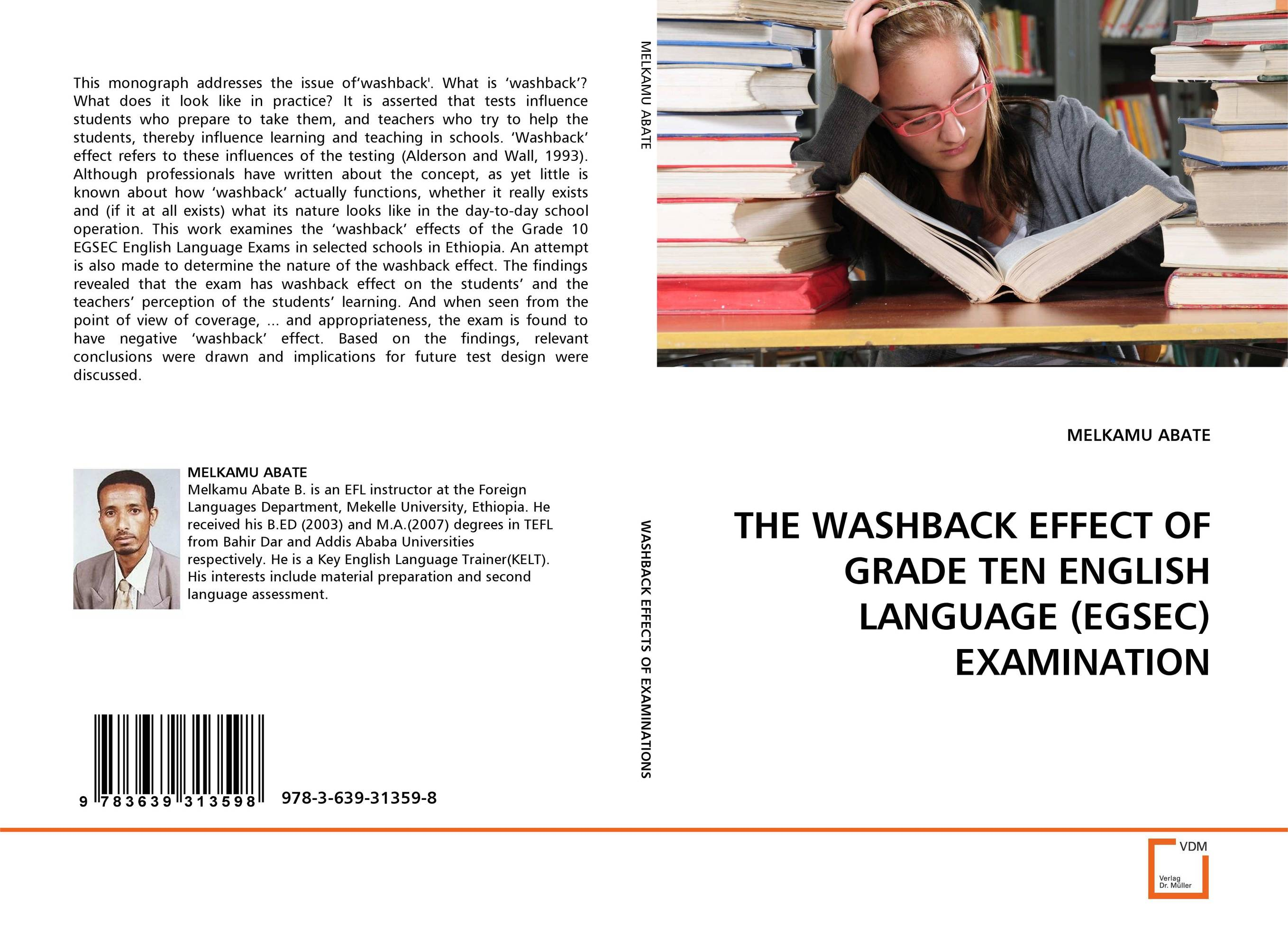 THE WASHBACK EFFECT OF GRADE TEN ENGLISH LANGUAGE (EGSEC) EXAMINATION купить
