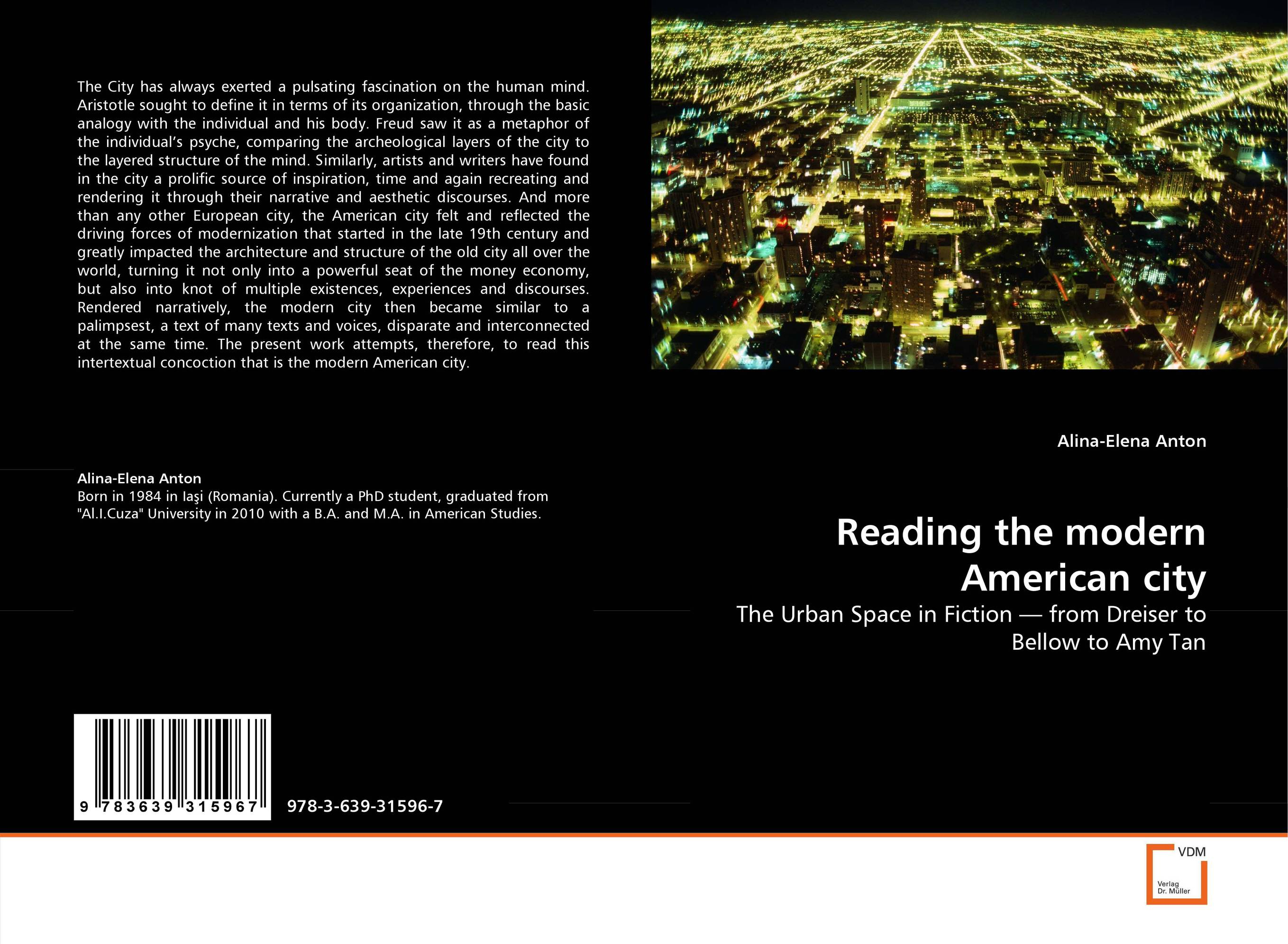 Reading the modern American city the city always wins
