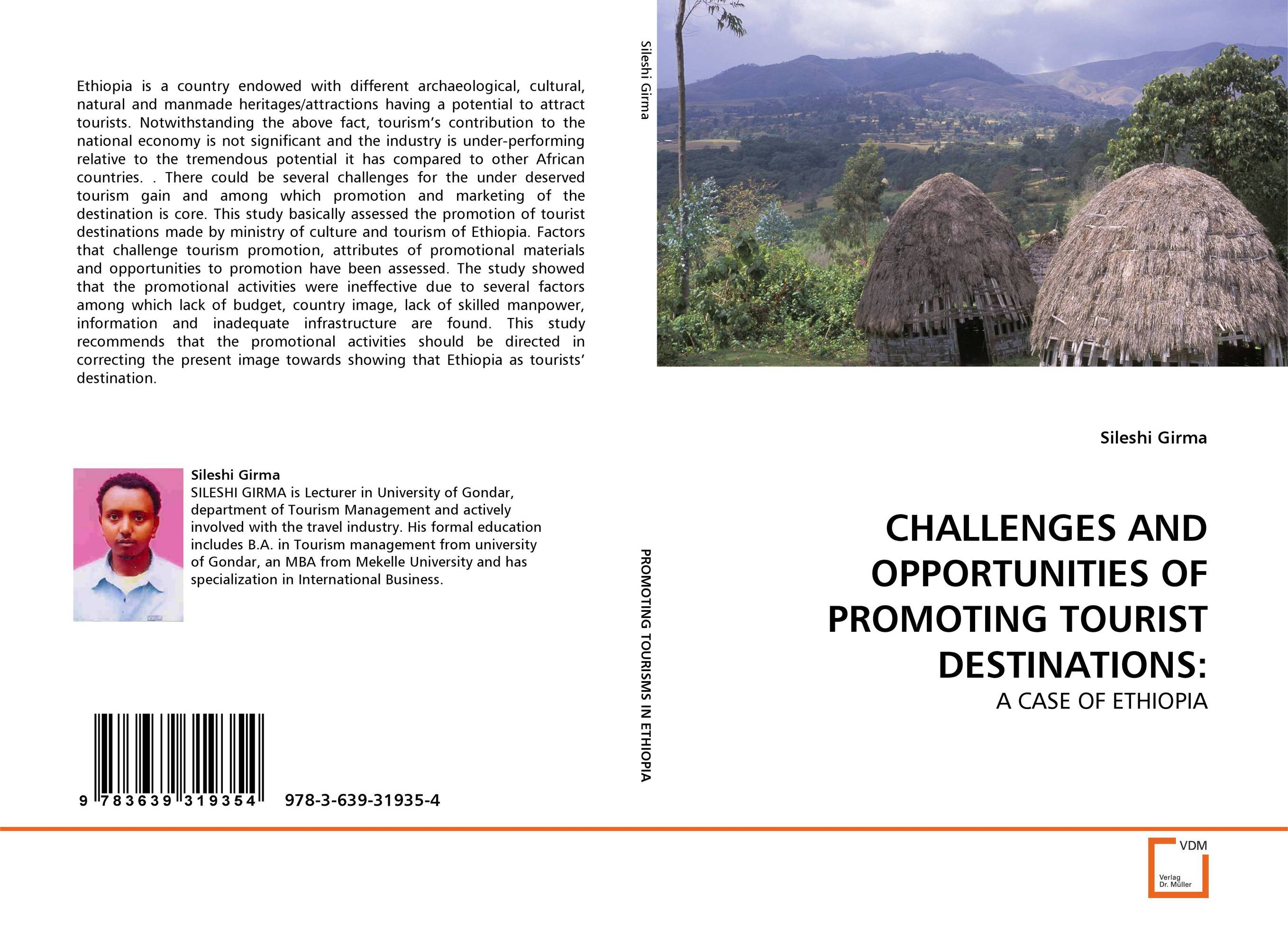CHALLENGES AND OPPORTUNITIES OF PROMOTING TOURIST DESTINATIONS: challenges and opportunities of indigenous church leaders in uganda
