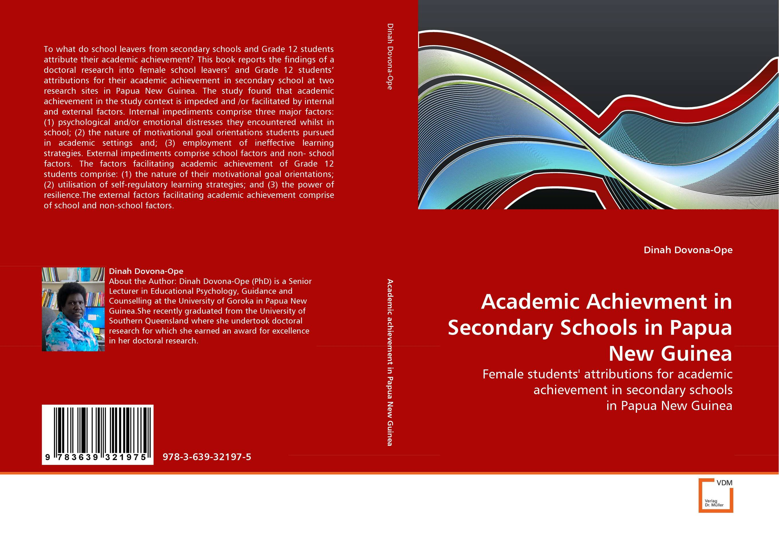 Academic Achievment in Secondary Schools in Papua New Guinea ruthaychonnee sittichai determining factors for academic achievement and attitude of students