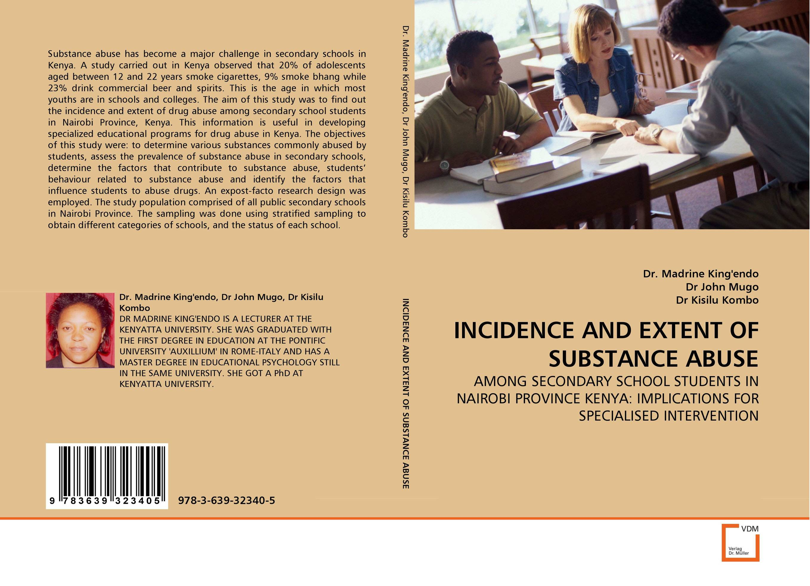 INCIDENCE AND EXTENT OF SUBSTANCE ABUSE