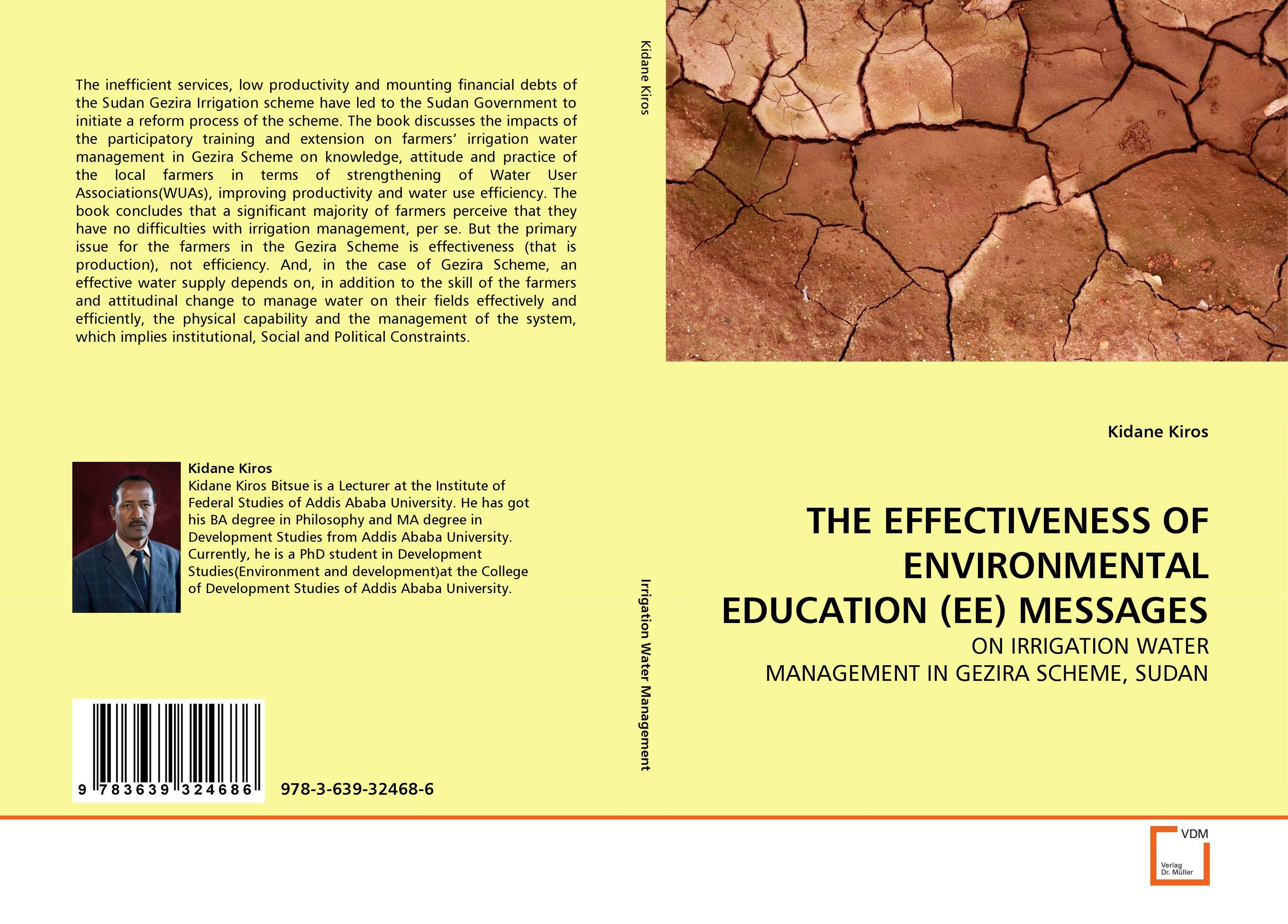 THE EFFECTIVENESS OF ENVIRONMENTAL EDUCATION (EE) MESSAGES farmers attitude