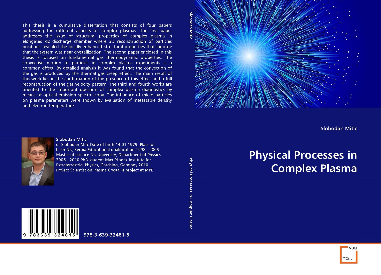 Physical Processes in Complex Plasma kumiko nakanishi japanese grammar practice particles wa and ga complex case particles and adverbial particles практическая граматика японского языка продвинутого уровня частицы