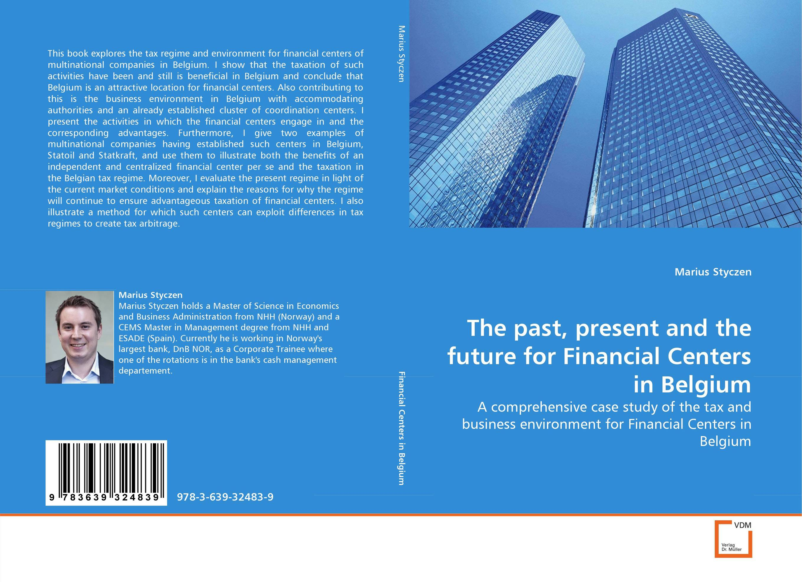 The past, present and the future for Financial Centers in Belgium hiv and ivf the present and the future