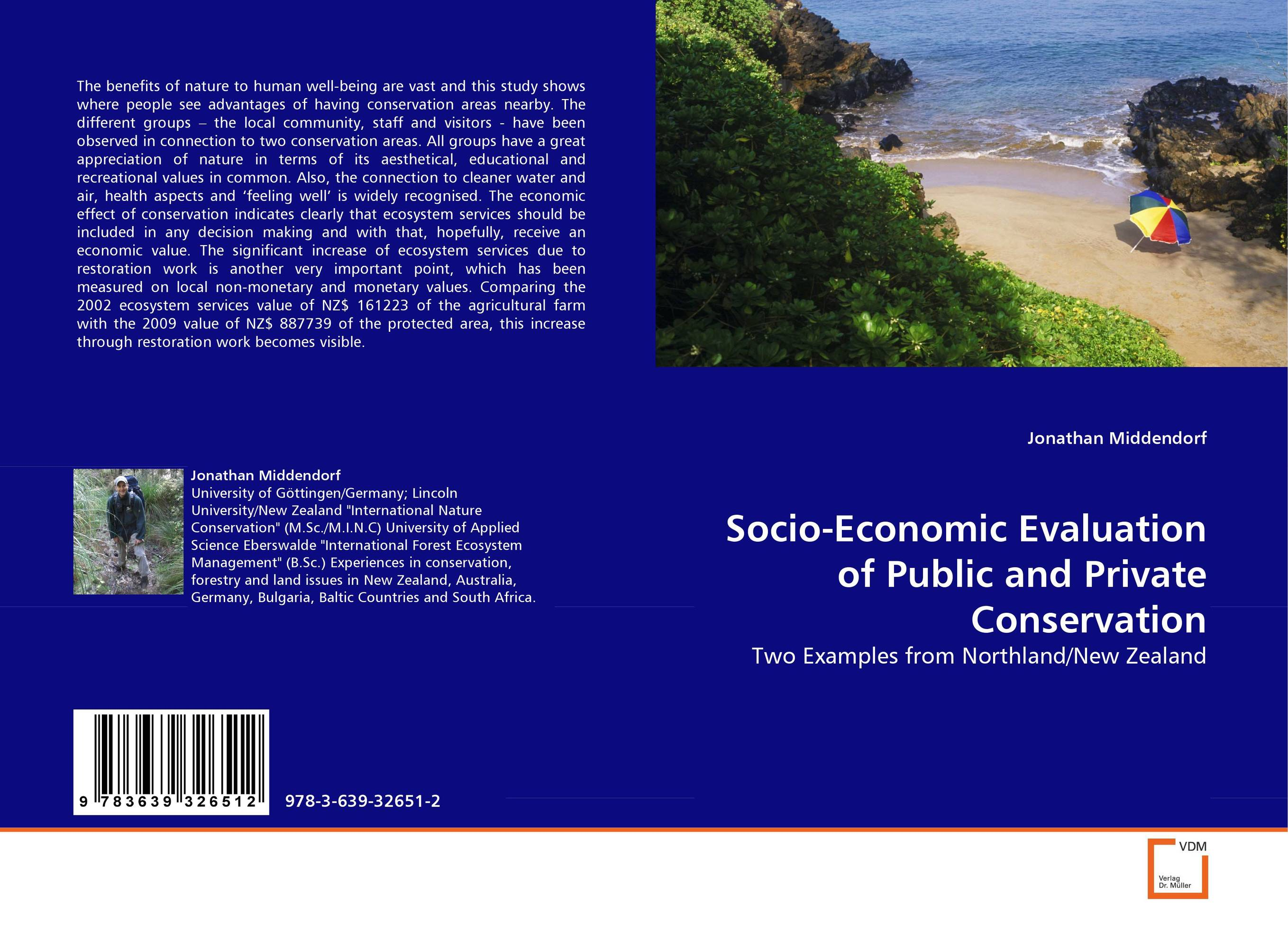 Socio-Economic Evaluation of Public and Private Conservation