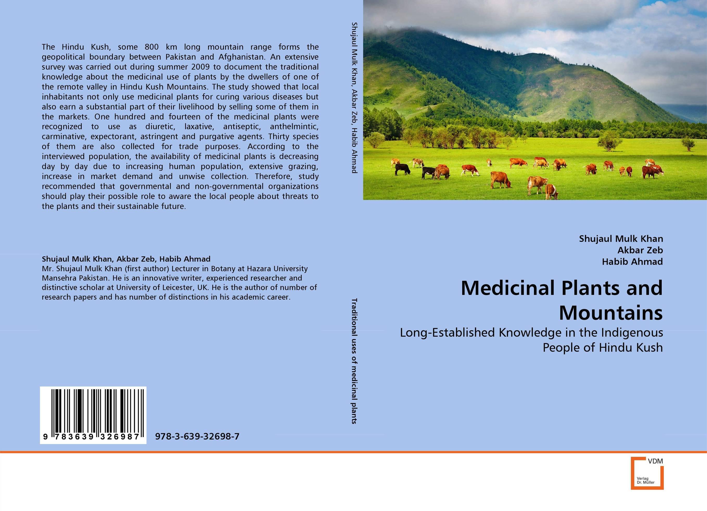 Medicinal Plants and Mountains purnima dey sarkar and mithun singh rajput medicinal assessment of some ethnobotanical plants
