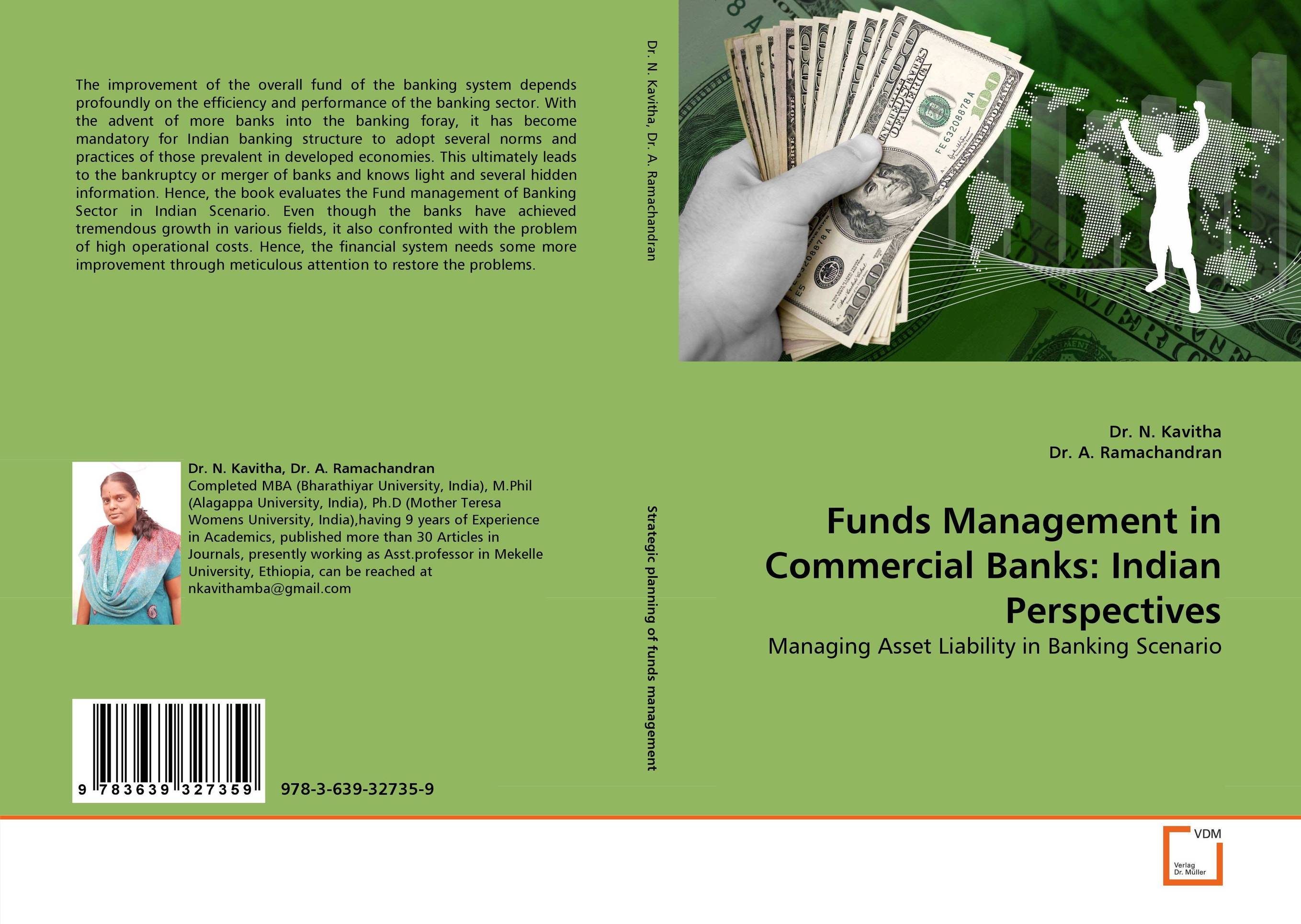 Funds Management in Commercial Banks: Indian Perspectives subramanyam thupalle credit risk efficiency in indian commercial banking