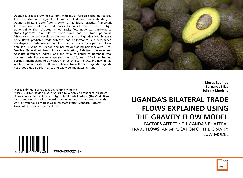 UGANDA''S BILATERAL TRADE FLOWS EXPLAINED USING THE GRAVITY FLOW MODEL
