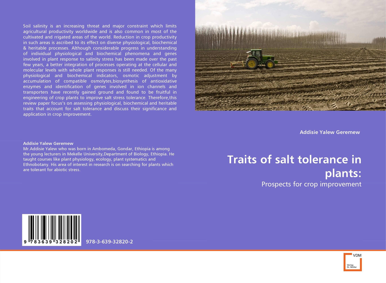 Traits of salt tolerance in plants:
