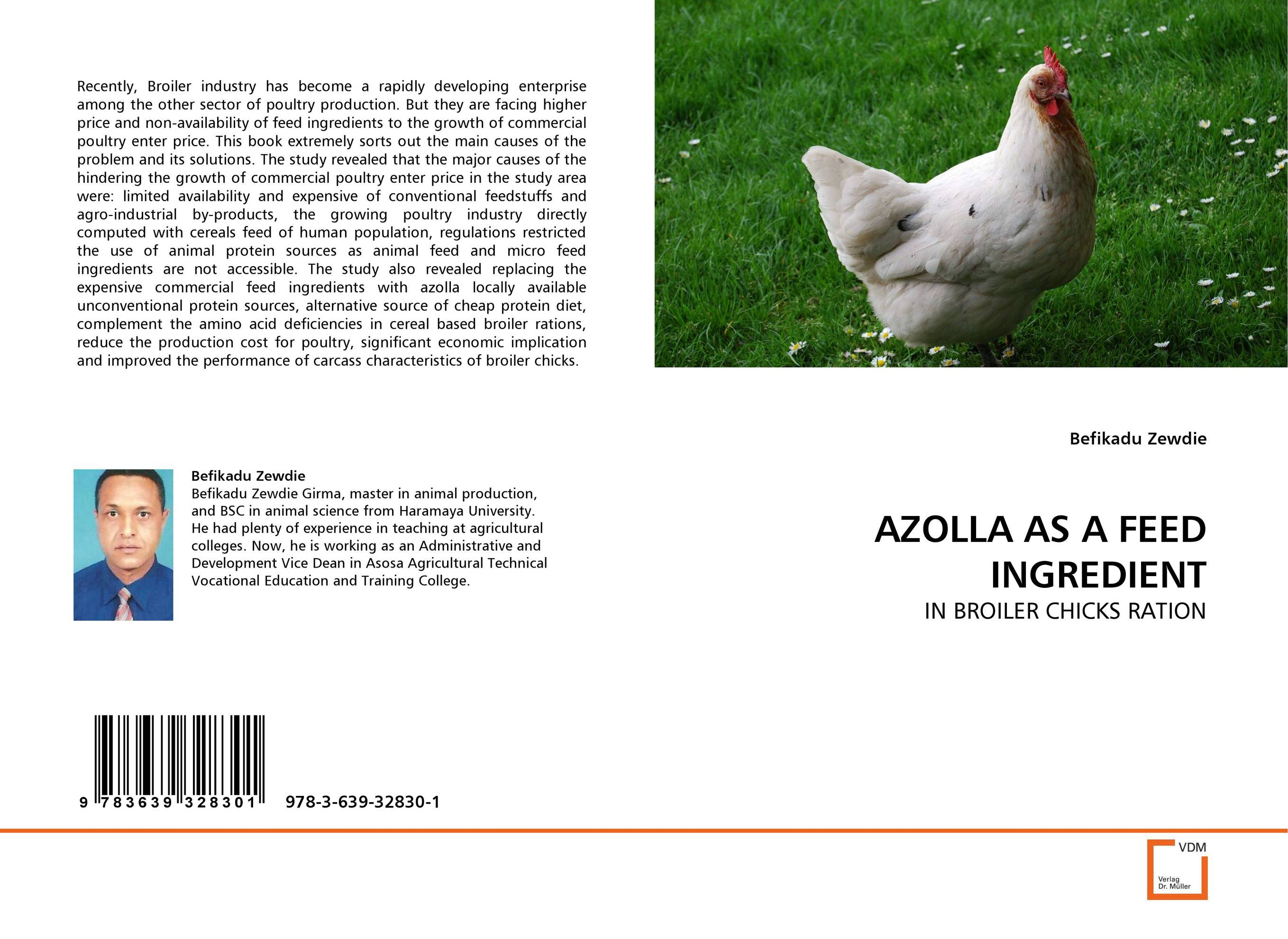 AZOLLA AS A FEED INGREDIENT the first feed study