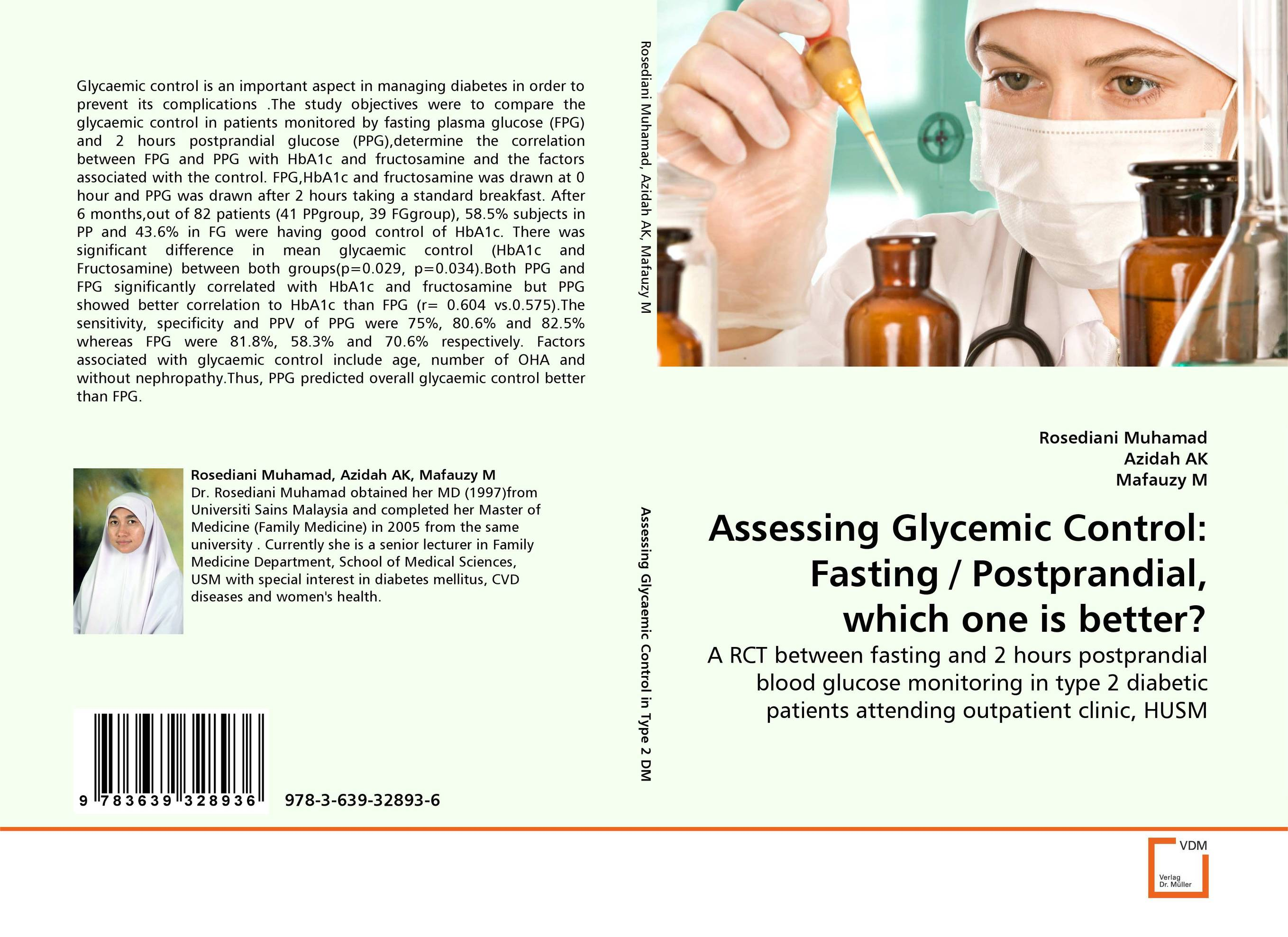 Assessing Glycemic Control: Fasting / Postprandial, which one is better? diabetes and hba1c an indian perspective