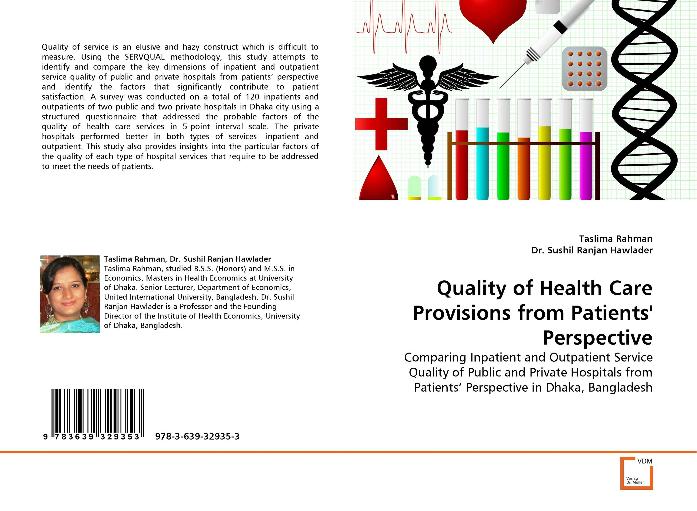 Quality of Health Care Provisions from Patients'' Perspective a comparative study of public and private healthcare services