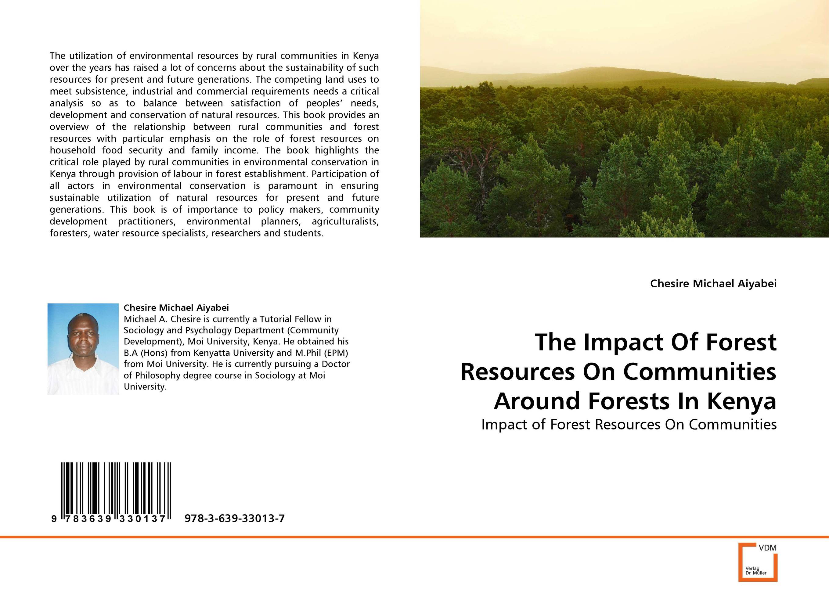 The Impact Of Forest Resources On Communities Around Forests In Kenya the role of heritage conservation districts
