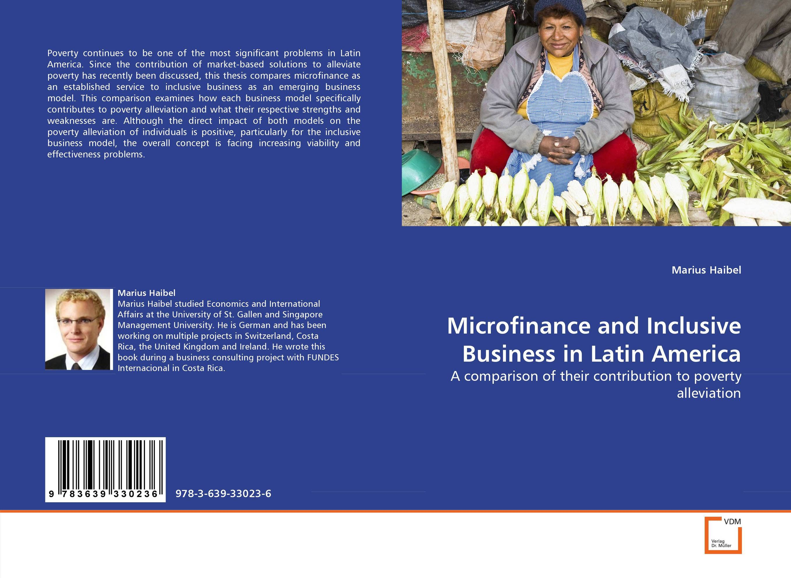 Microfinance and Inclusive Business in Latin America marc lane j the mission driven venture business solutions to the world s most vexing social problems