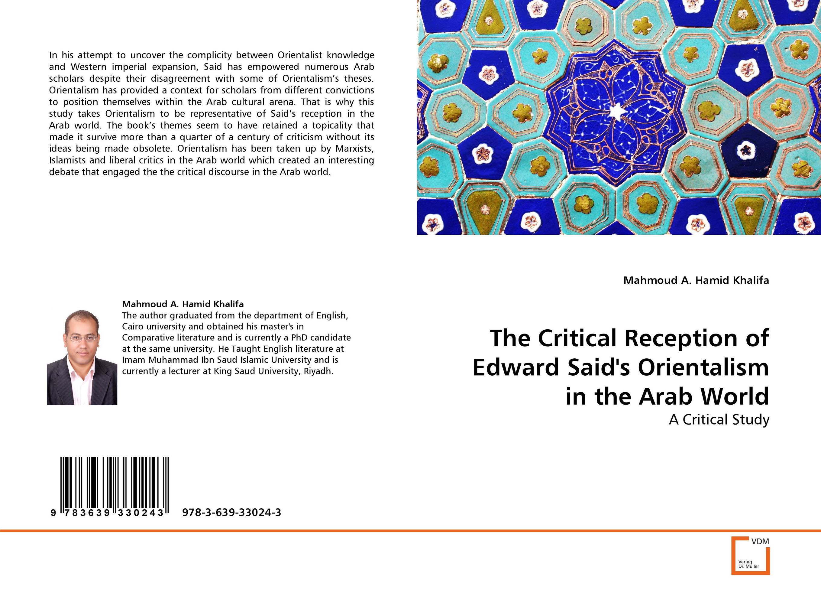 The Critical Reception of Edward Said's Orientalism in the Arab World convictions