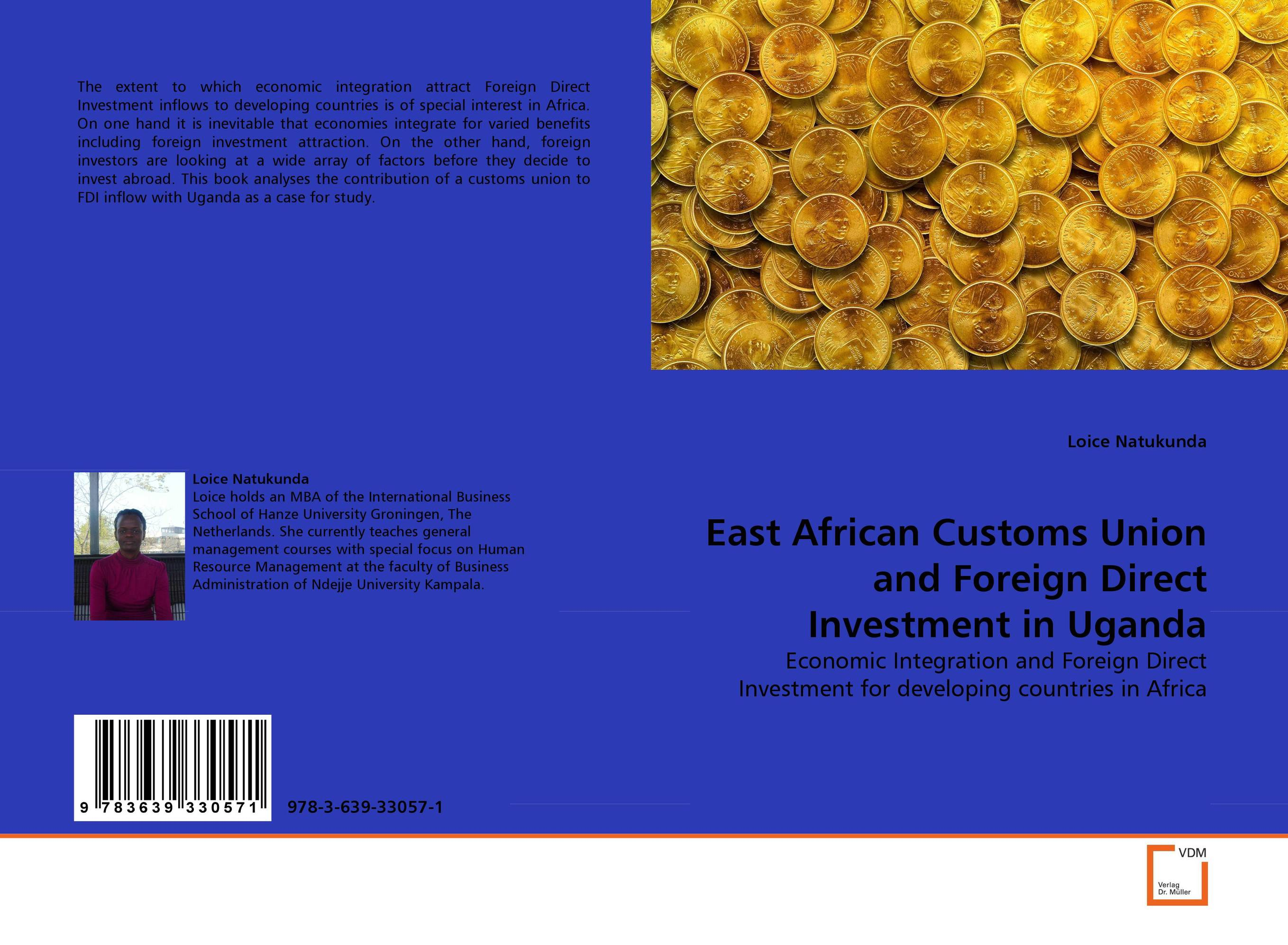 East African Customs Union and Foreign Direct Investment in Uganda joshua nimako foreign direct investment laws