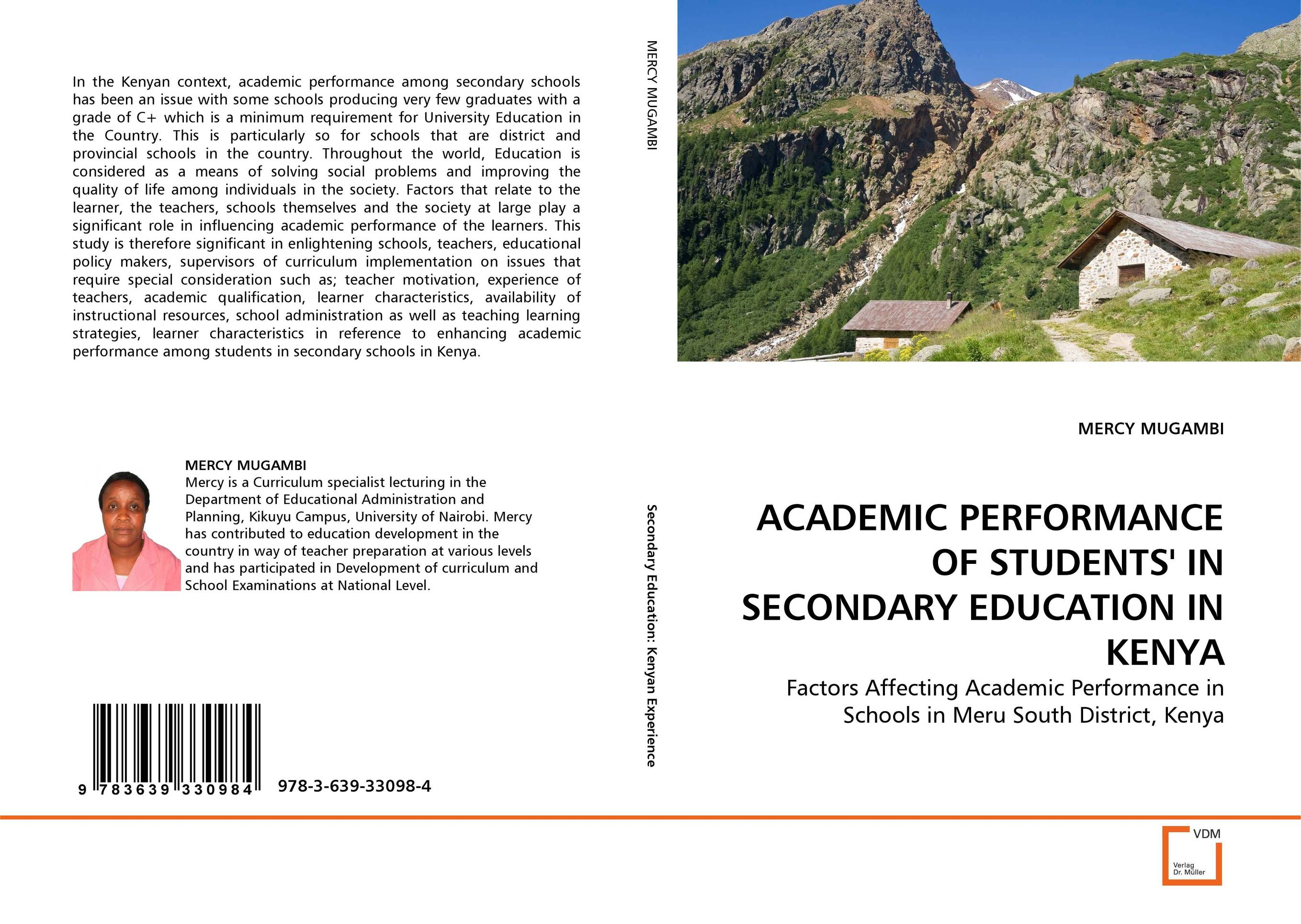 ACADEMIC PERFORMANCE OF STUDENTS'' IN SECONDARY EDUCATION IN KENYA factors influencing girls performance in tanzanian community schools