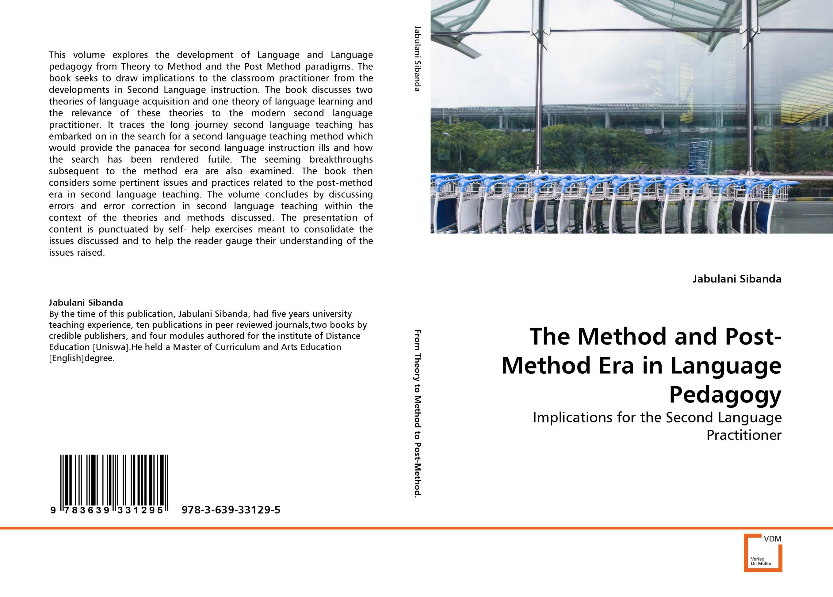 The Method and Post-Method Era in Language Pedagogy herbert w seliger second language research methods