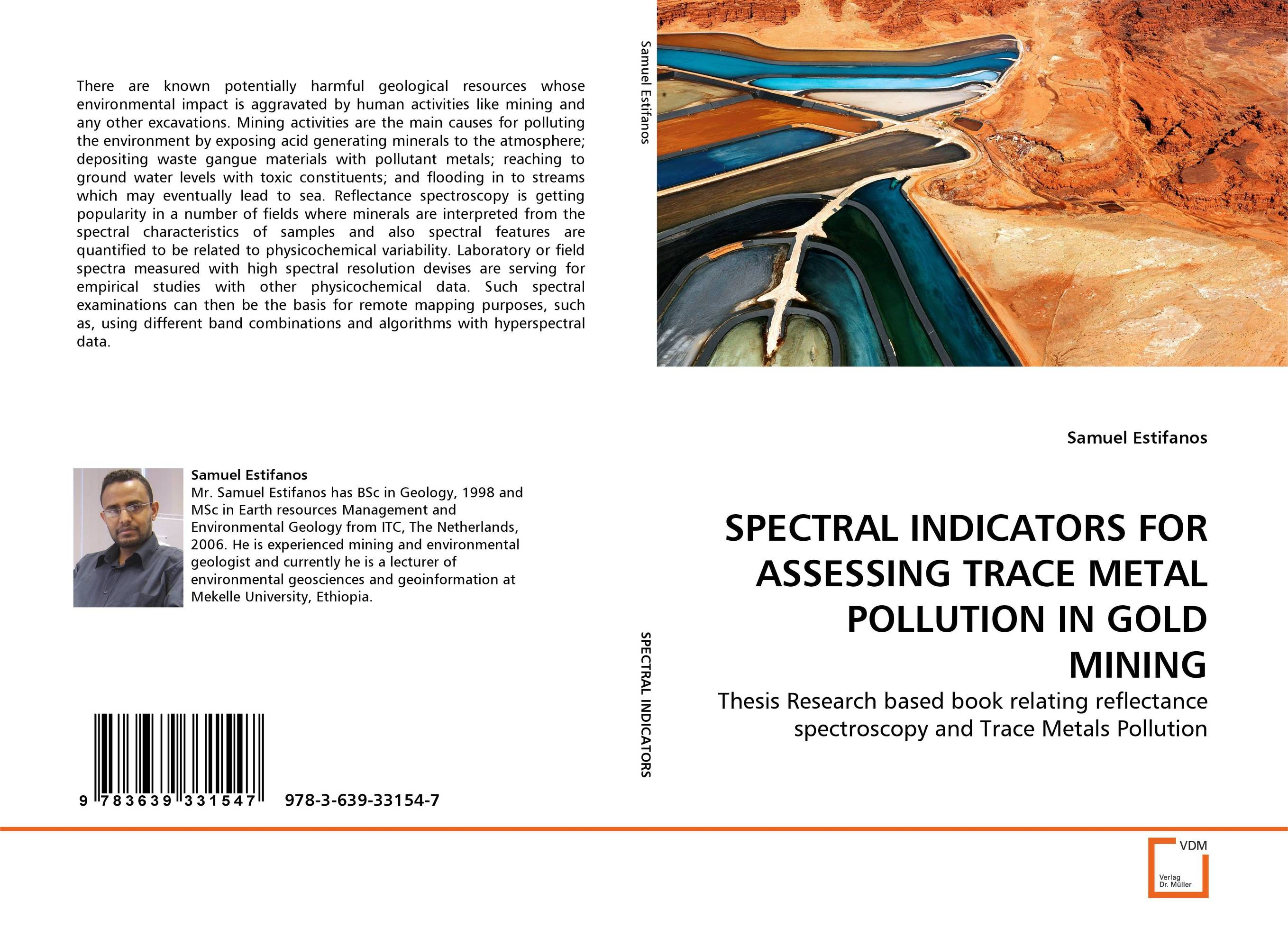SPECTRAL INDICATORS FOR ASSESSING TRACE METAL POLLUTION IN GOLD MINING assessing the toxic effects of sodium metabisulphite