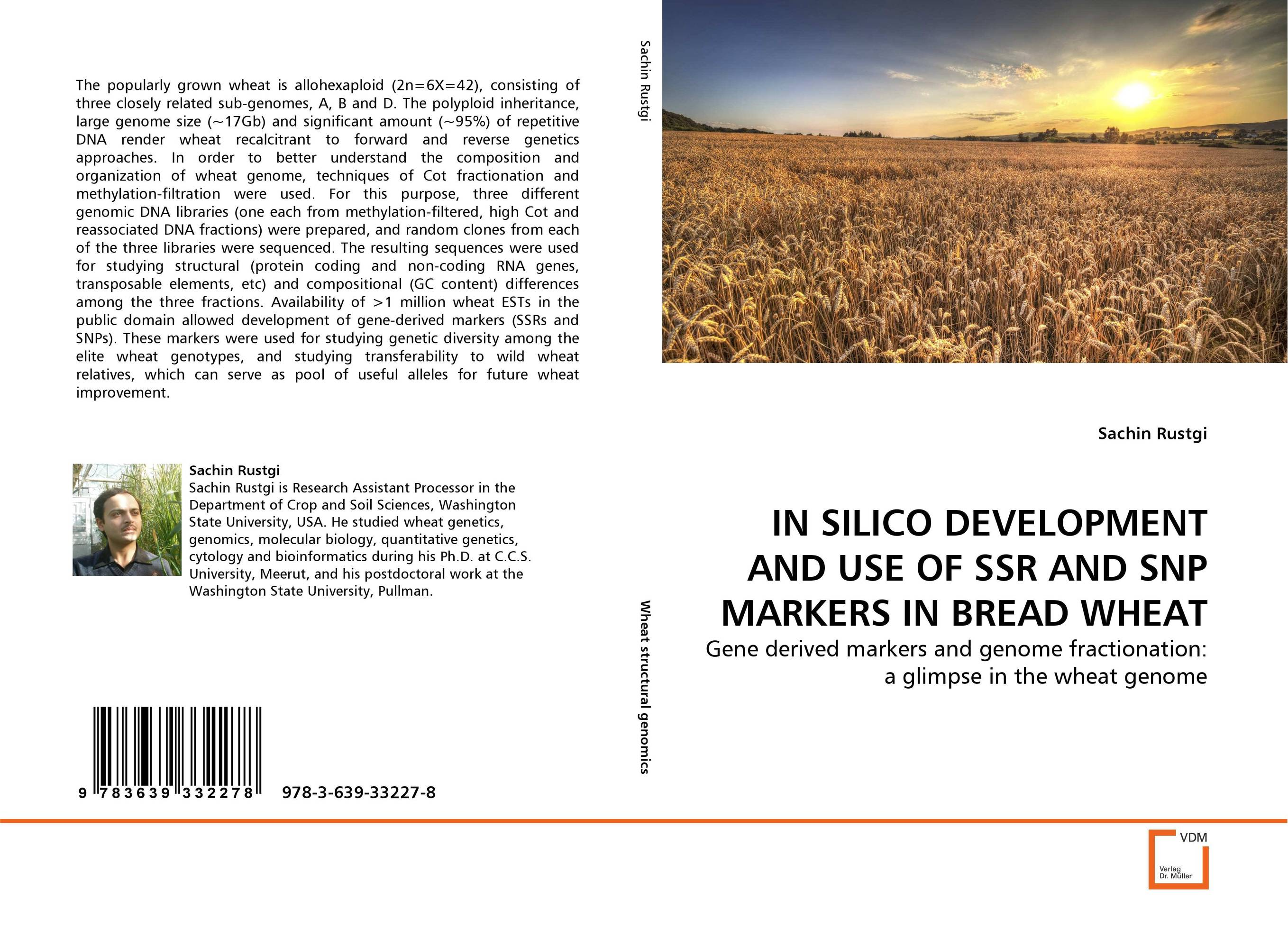 IN SILICO DEVELOPMENT AND USE OF SSR AND SNP MARKERS IN BREAD WHEAT purnima sareen sundeep kumar and rakesh singh molecular and pathological characterization of slow rusting in wheat