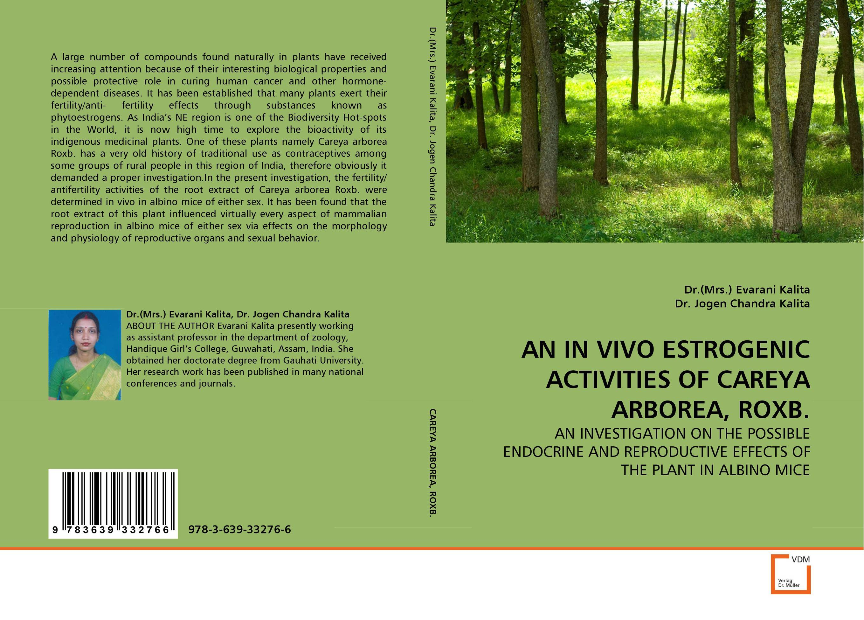 AN IN VIVO ESTROGENIC ACTIVITIES OF CAREYA ARBOREA, ROXB. found in brooklyn