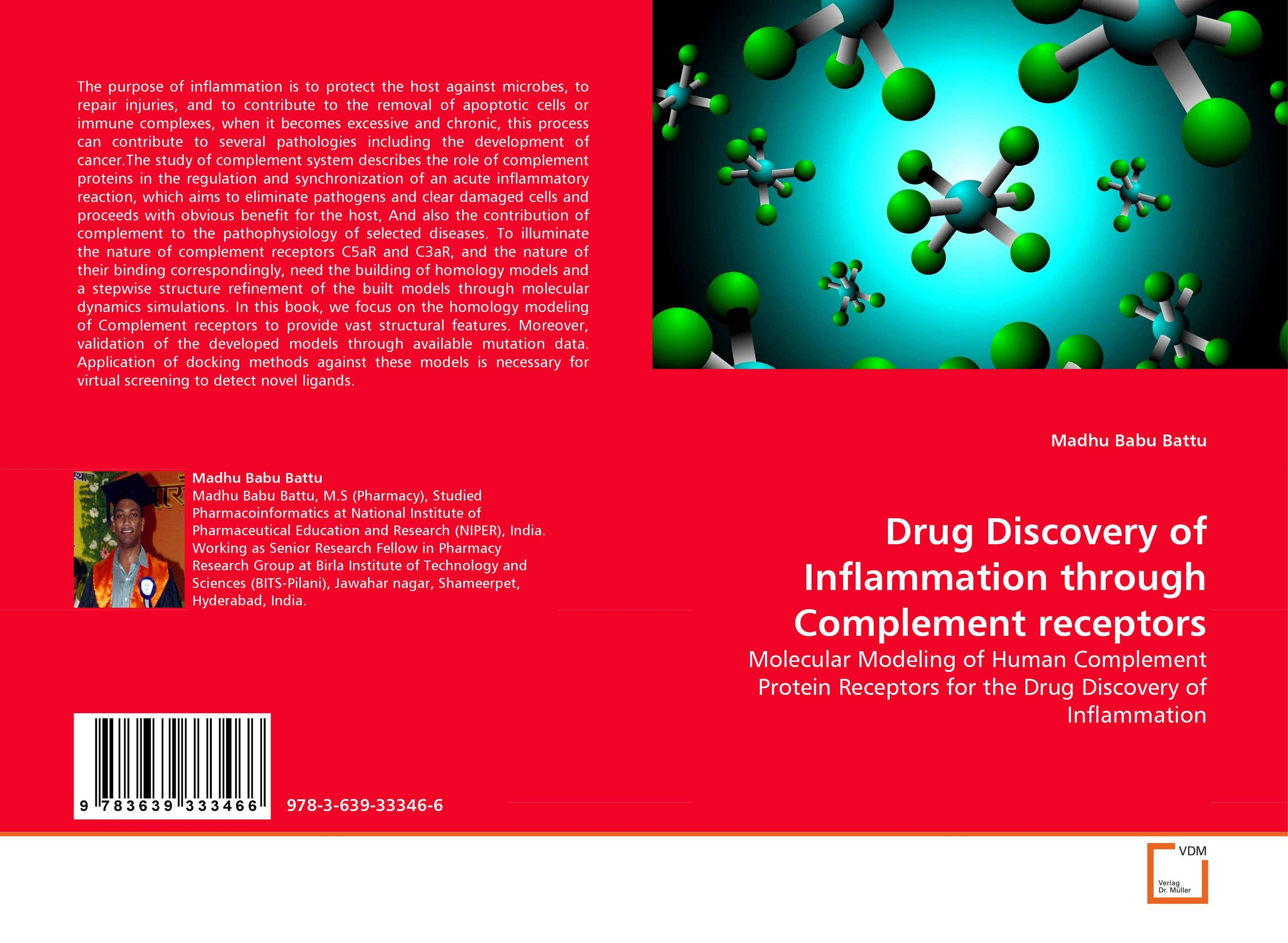 Drug Discovery of Inflammation through Complement receptors drug discovery and design