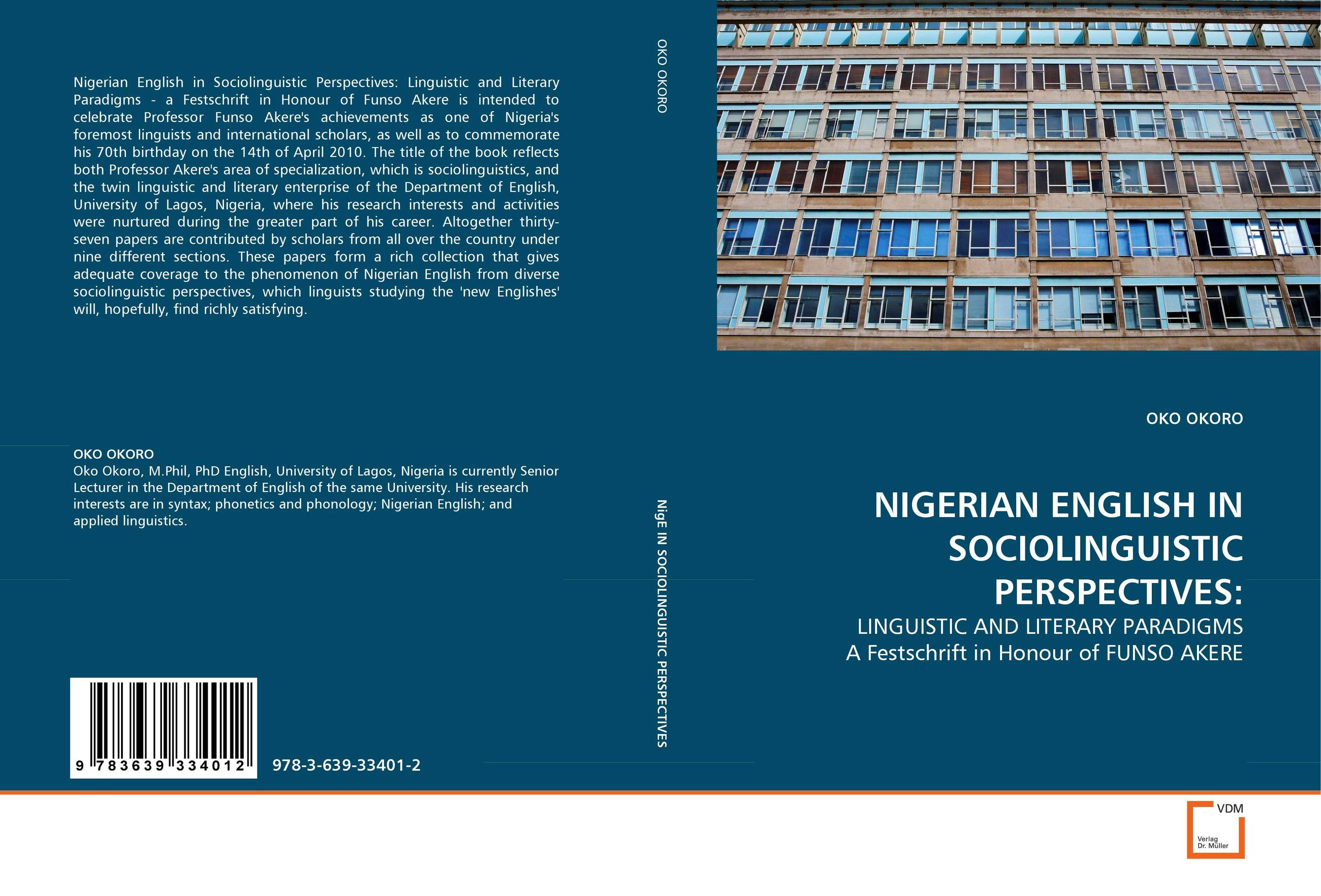 NIGERIAN ENGLISH IN SOCIOLINGUISTIC PERSPECTIVES: