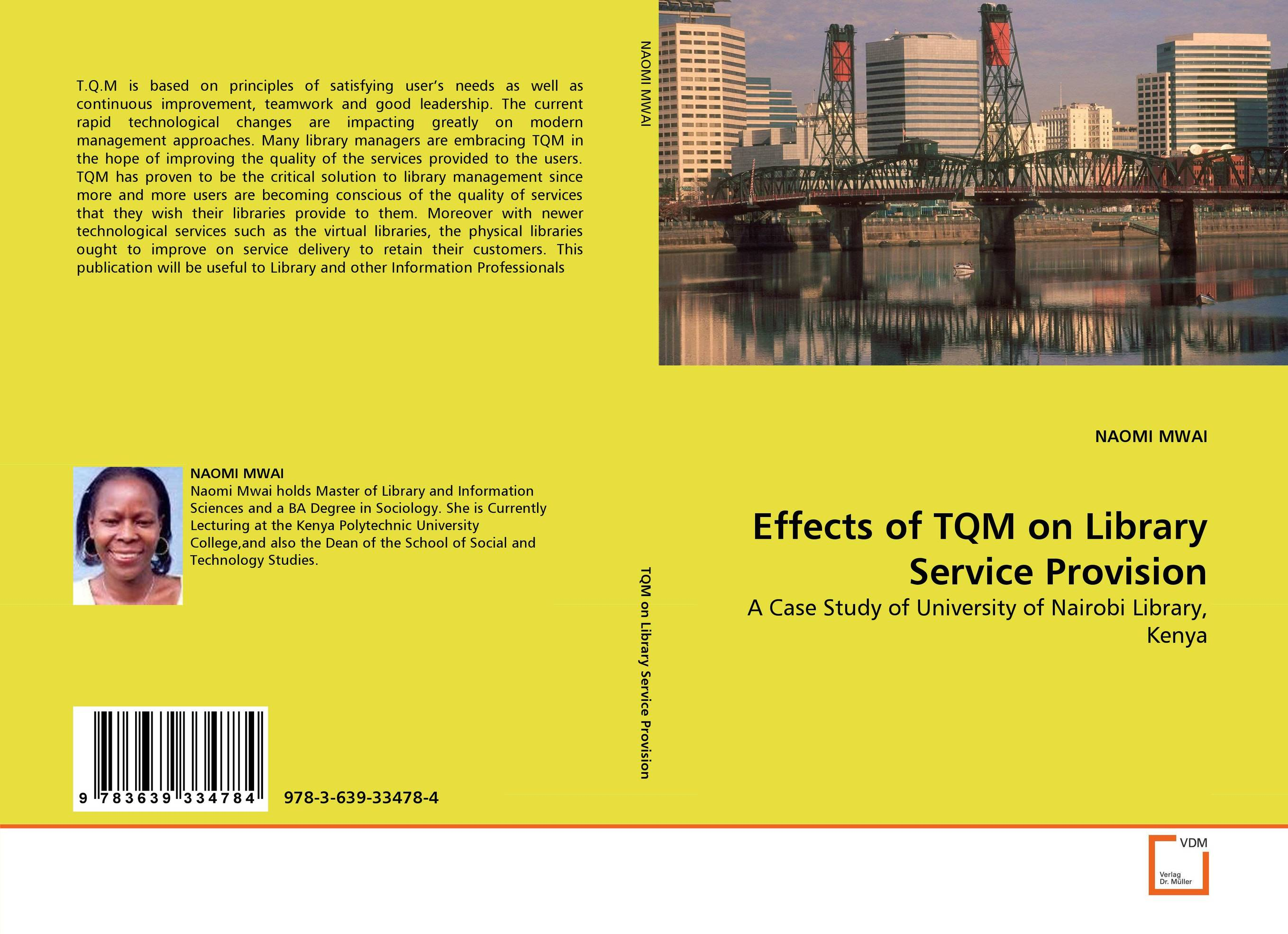 Effects of TQM on Library Service Provision