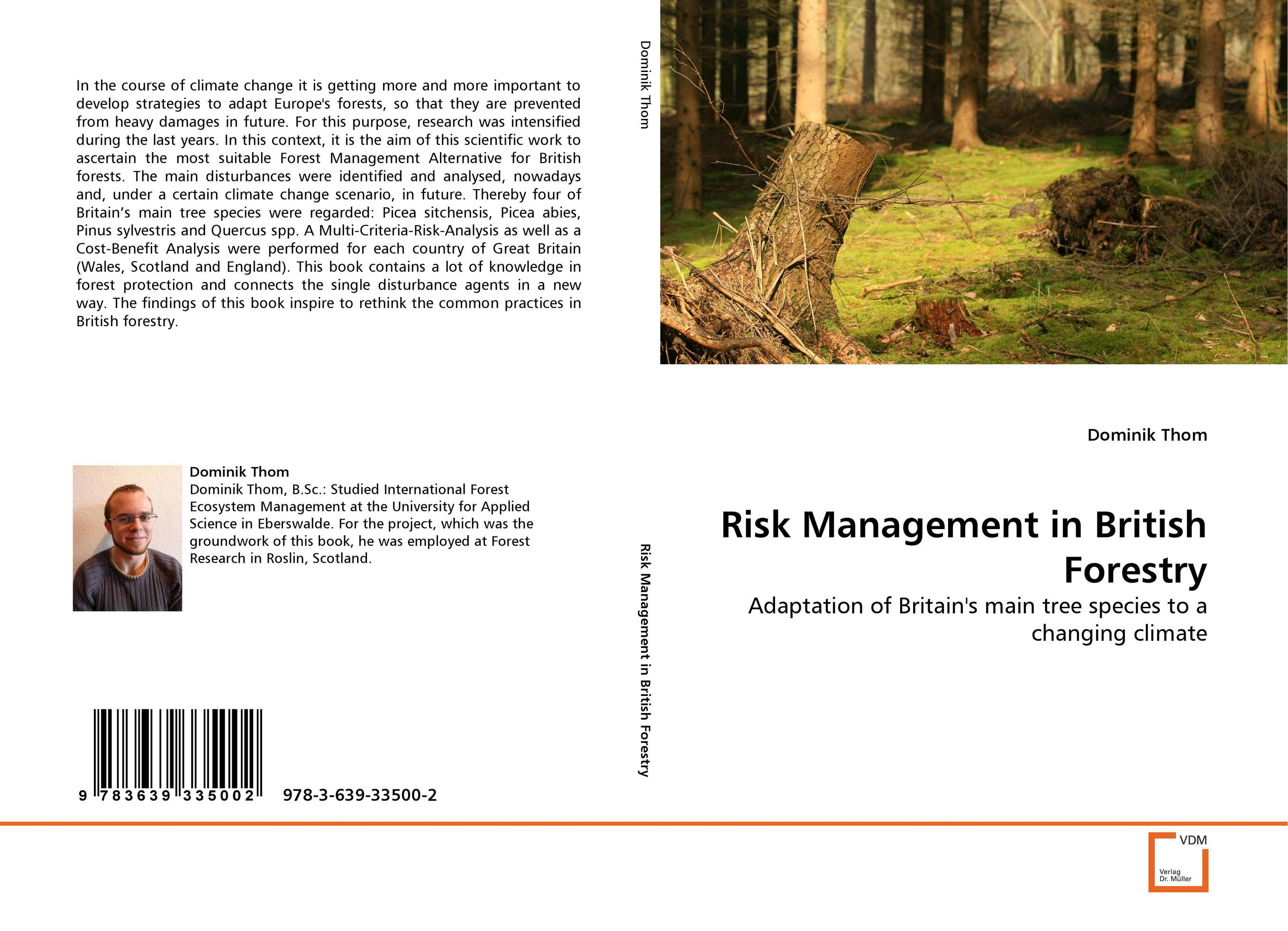 Risk Management in British Forestry john fraser enterprise risk management today s leading research and best practices for tomorrow s executives