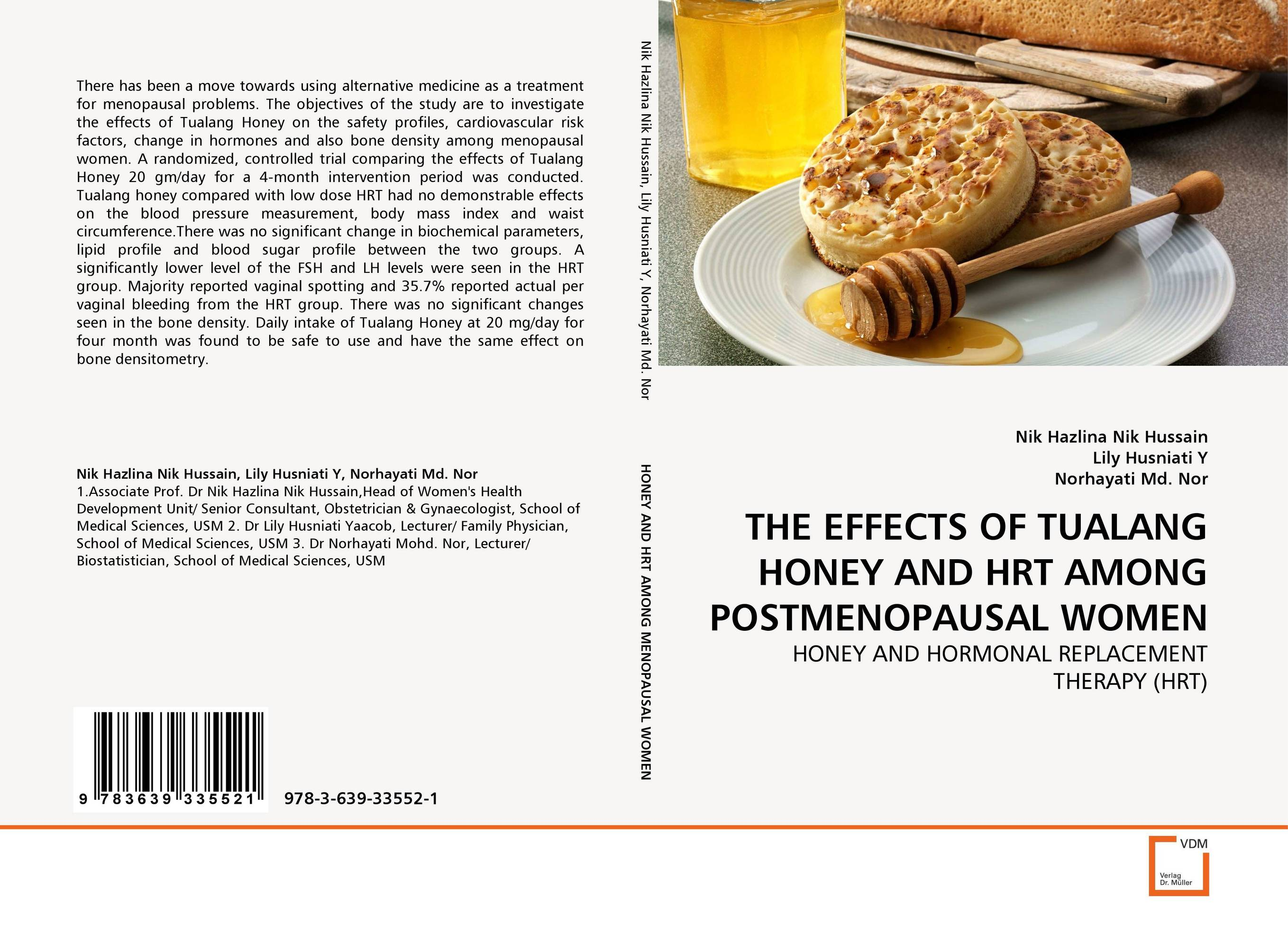 THE EFFECTS OF TUALANG HONEY AND HRT AMONG POSTMENOPAUSAL WOMEN no side effects laser light treatment female vaginal tightening adult healthcare product for delay menopause