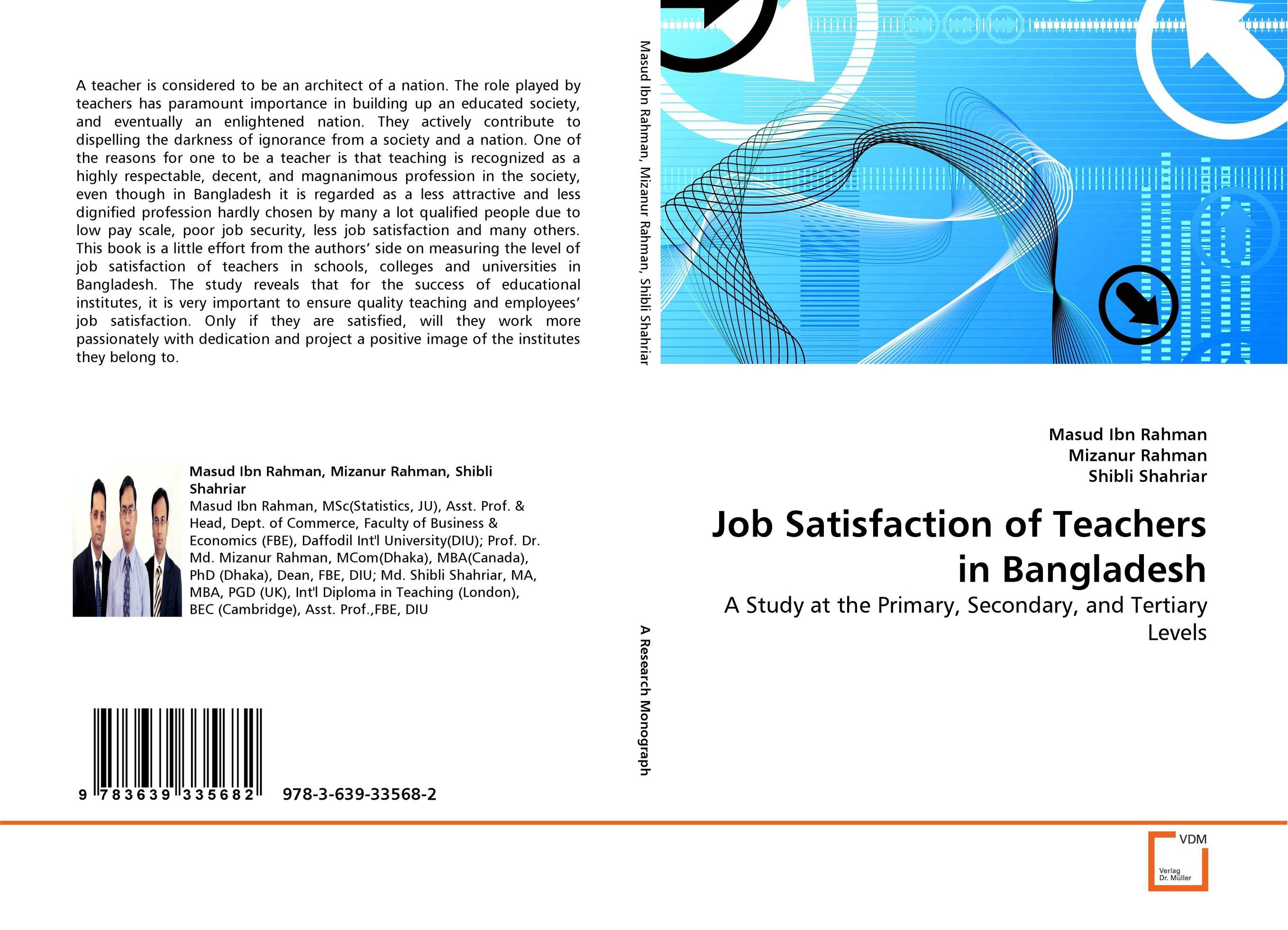 Job Satisfaction of Teachers in Bangladesh a little less talk and a lot more action