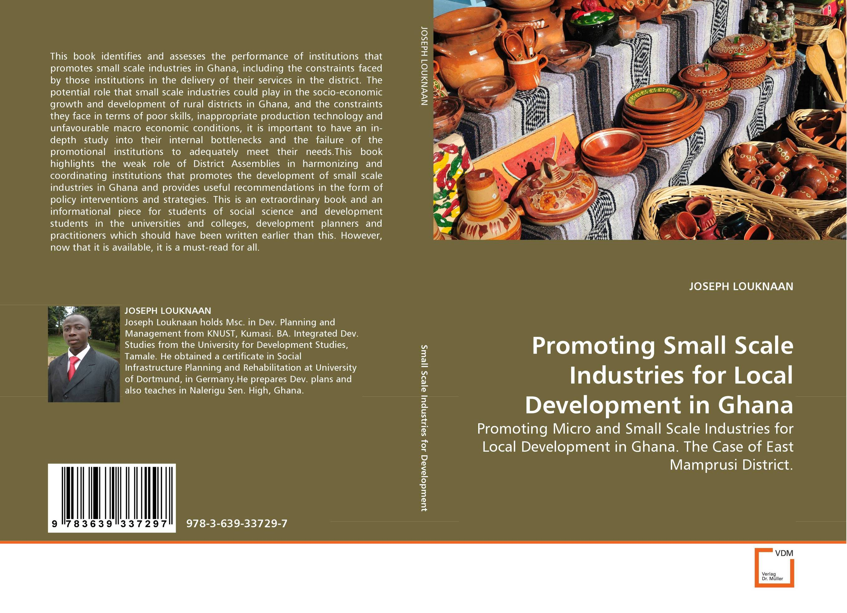 Promoting Small Scale Industries for Local Development in Ghana