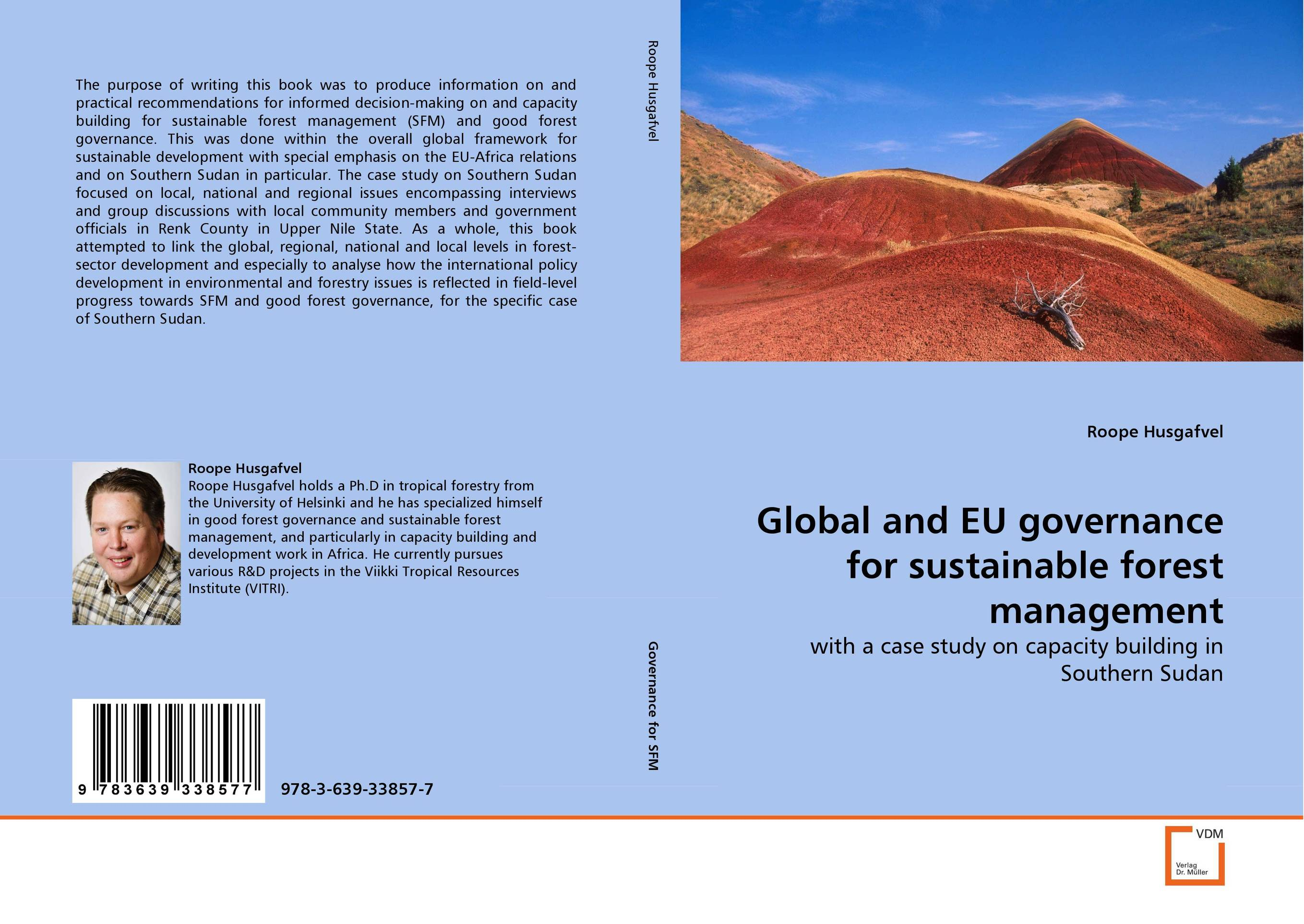 Global and EU governance for sustainable forest management remaking management between global and local