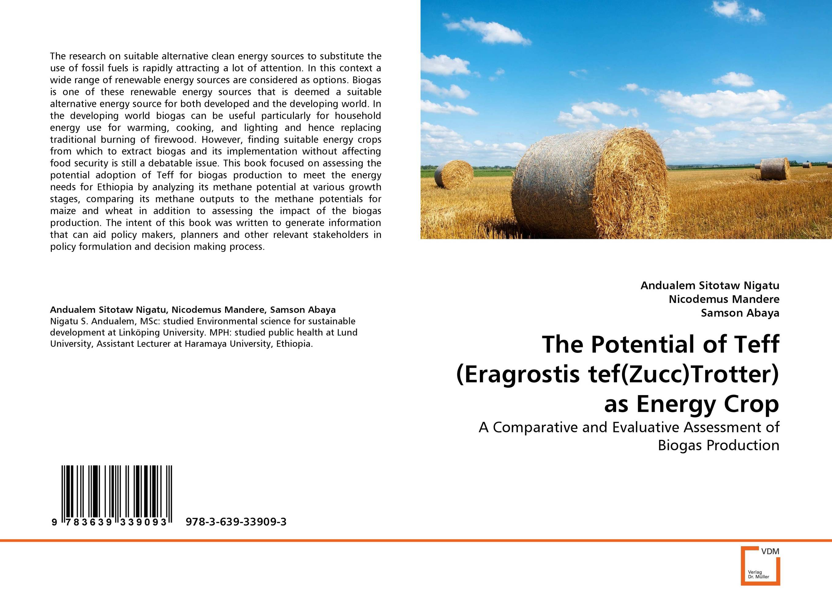 The Potential of Teff (Eragrostis tef(Zucc)Trotter) as Energy Crop assessing the economic aspects of biogas plants