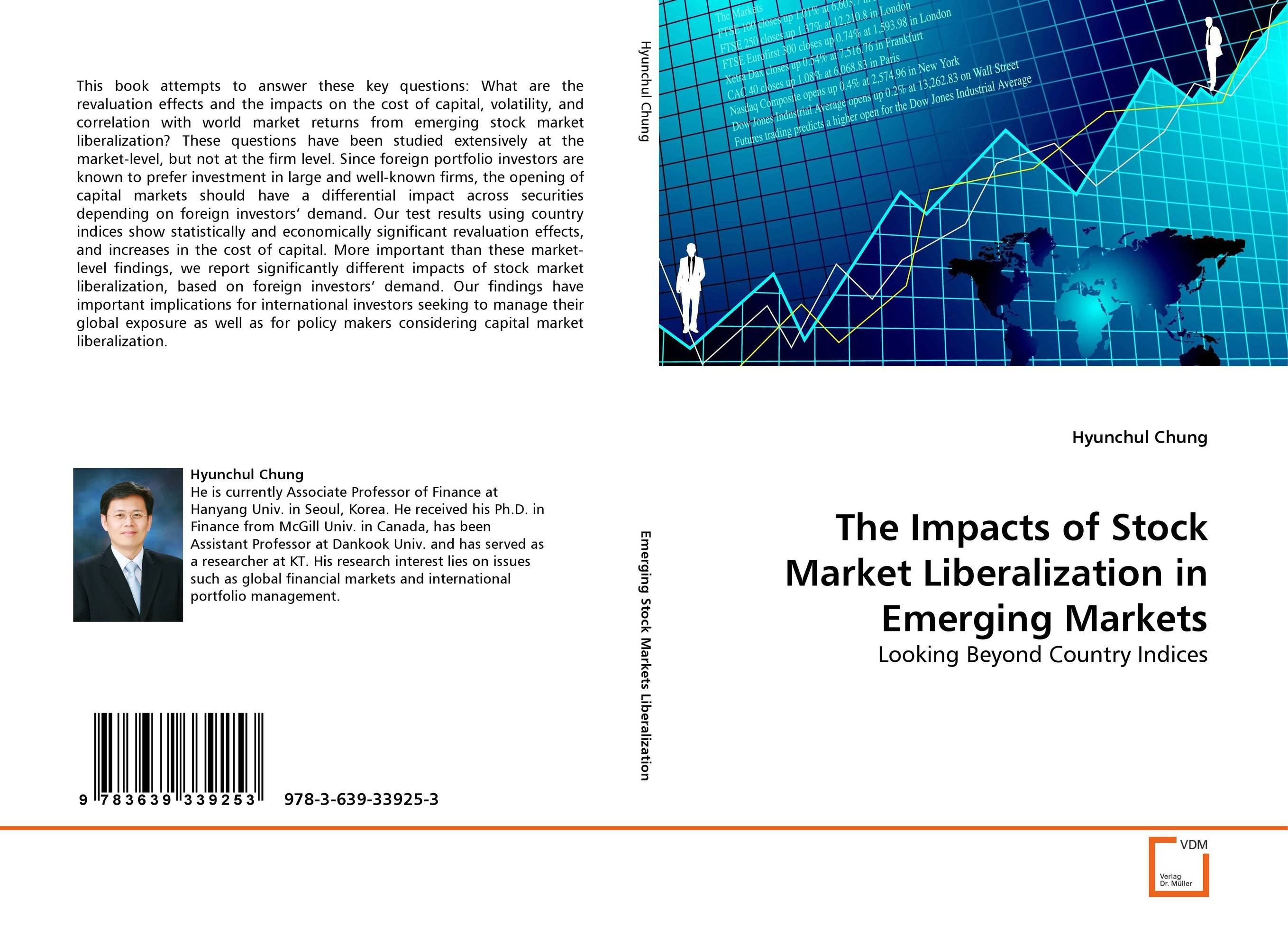 The Impacts of Stock Market Liberalization in Emerging Markets